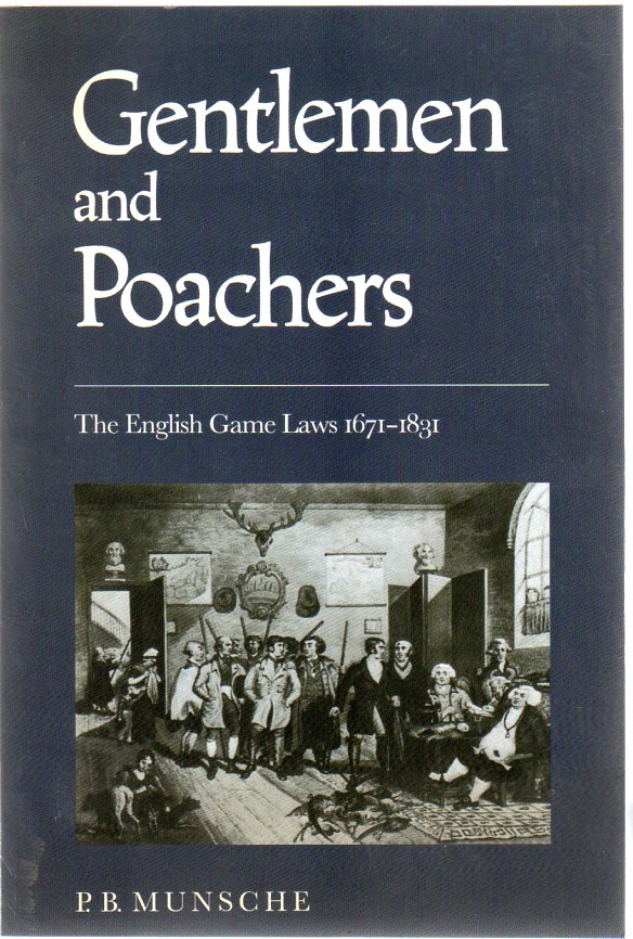 Image for Gentlemen and Poachers : The English Game Laws 1671-1831