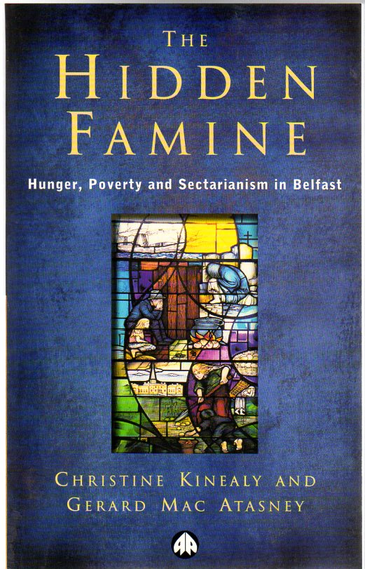 Image for The Hidden Famine : Hunger, Poverty and Sectarianism in Belfast 1840-50