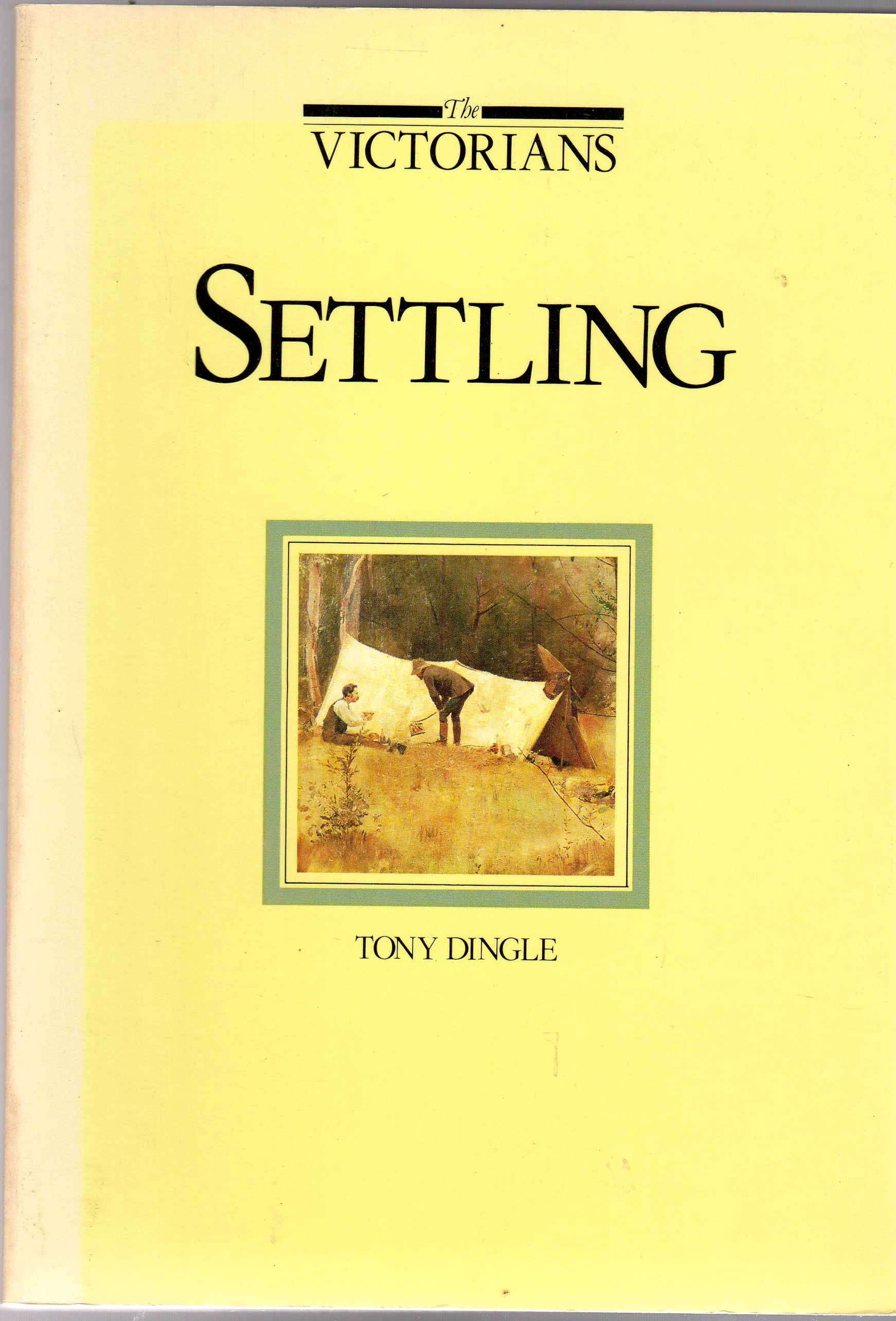Image for The Victorians : Settling
