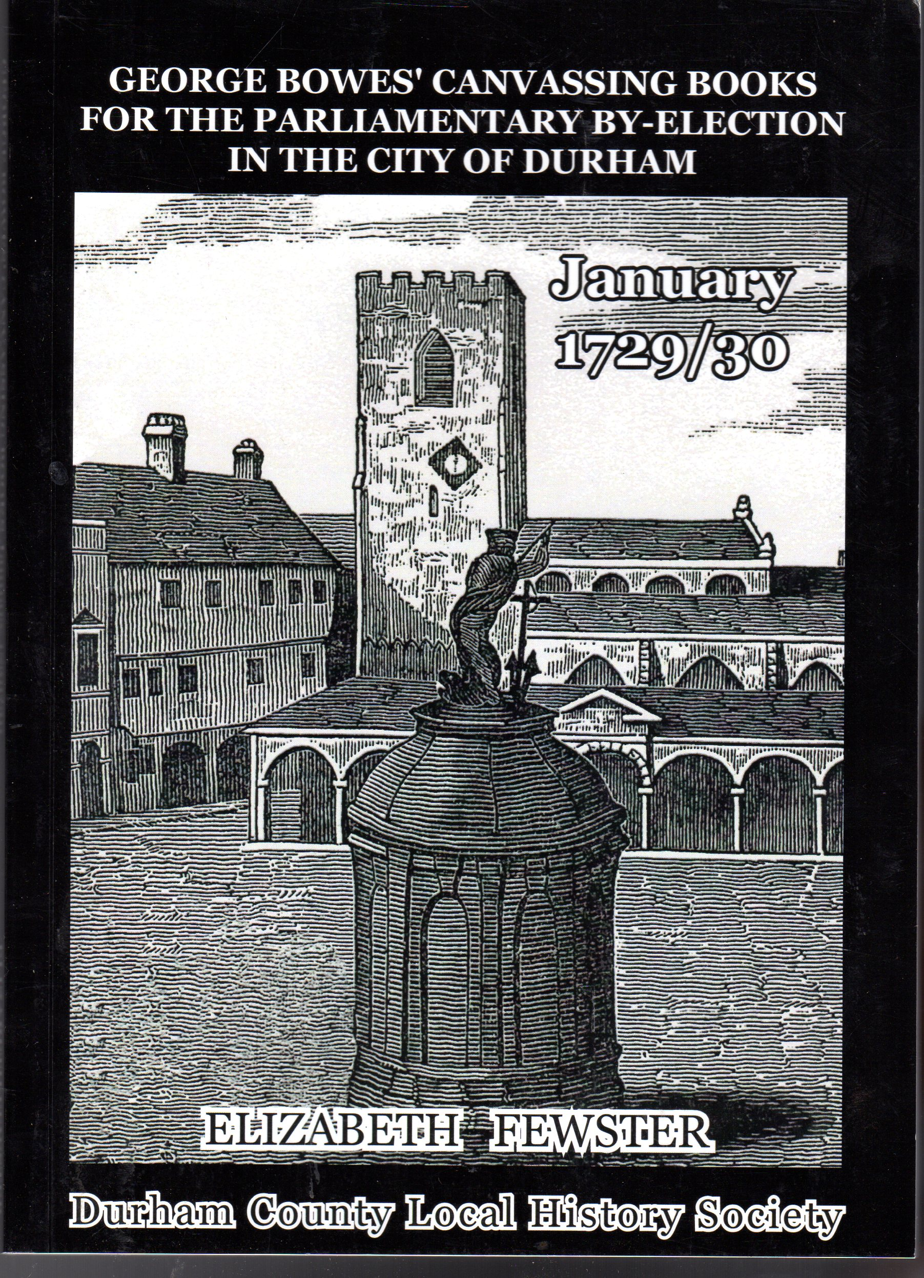 Image for George Bowes' Canvassing Books Parliamentary By-Election In Durham - 1729-30