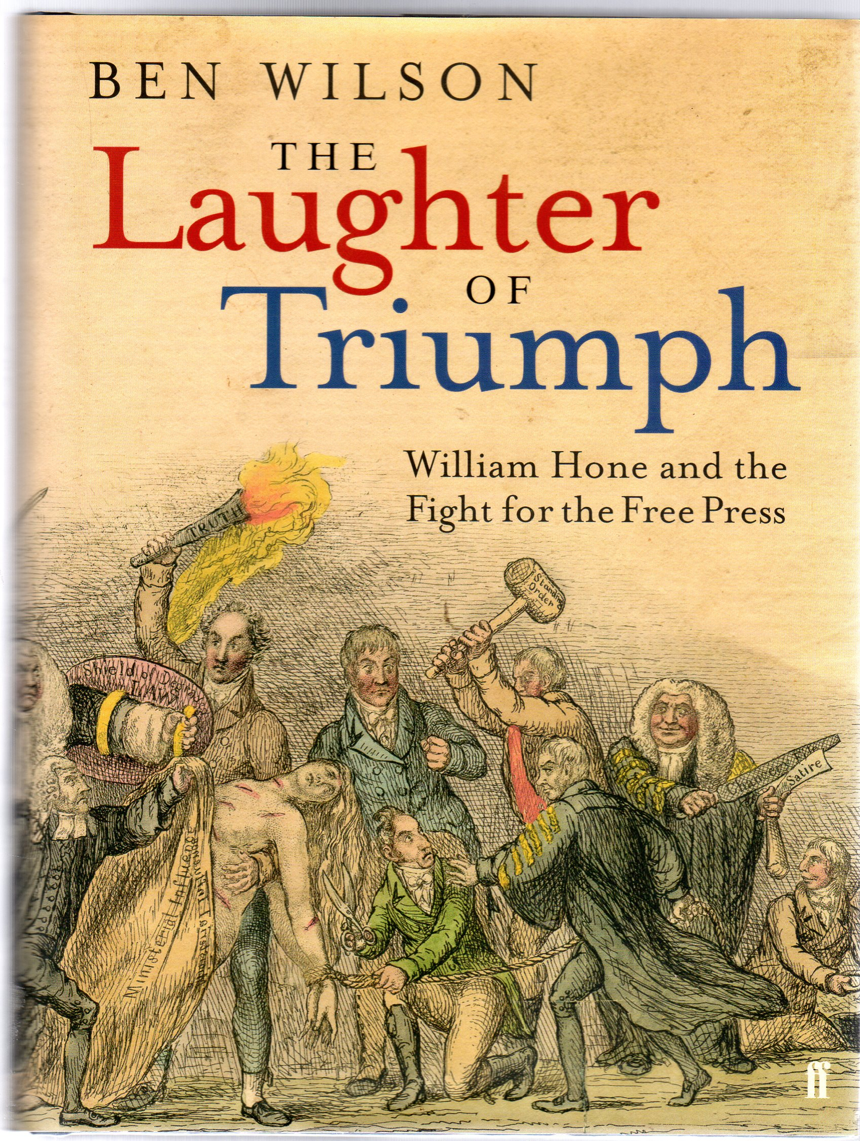 Image for The Laughter of Triumph: William Hone and the Fight for the Free Press