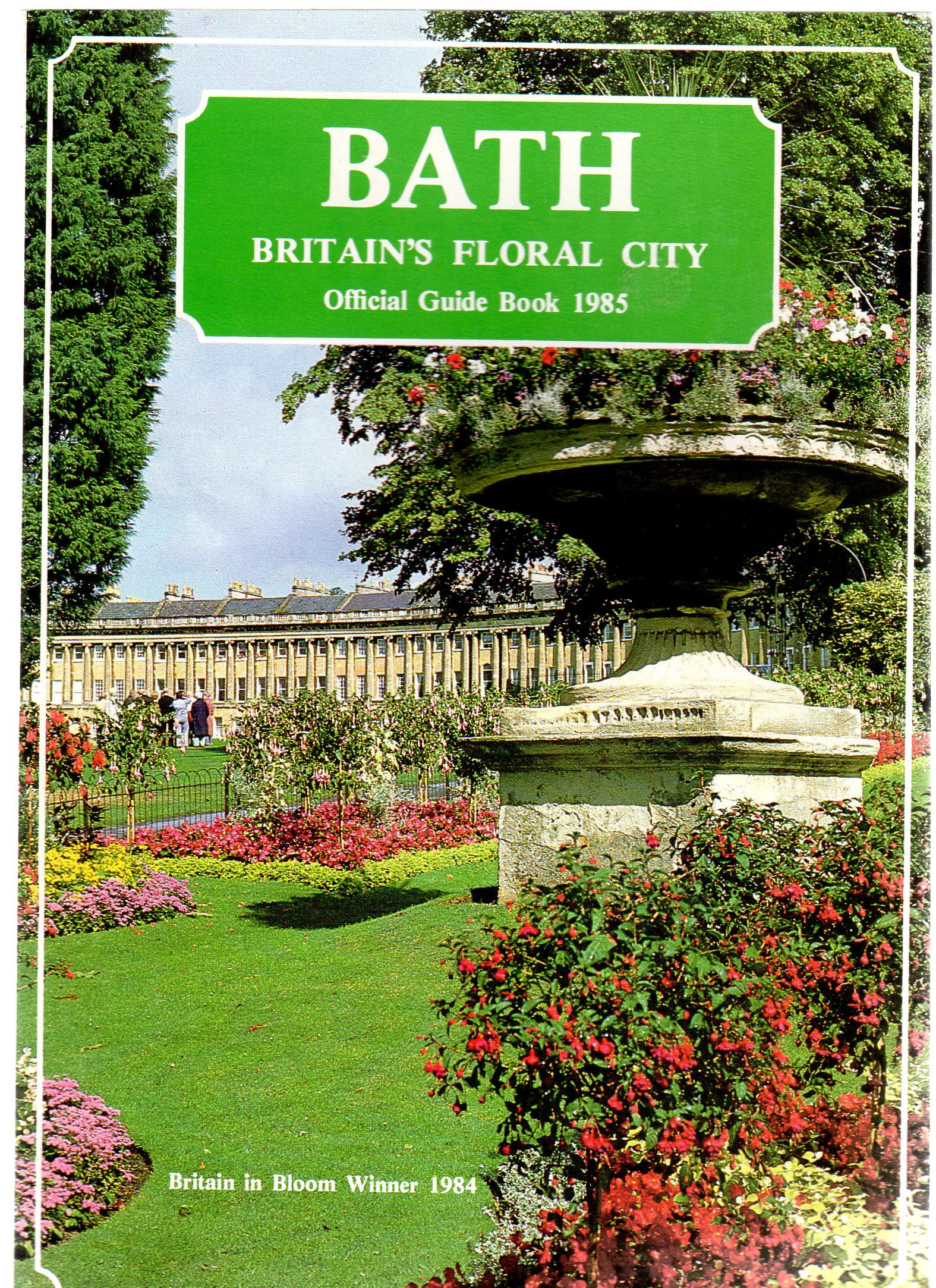 Image for Bath : Britain's Floral City Official Guide Book 1985