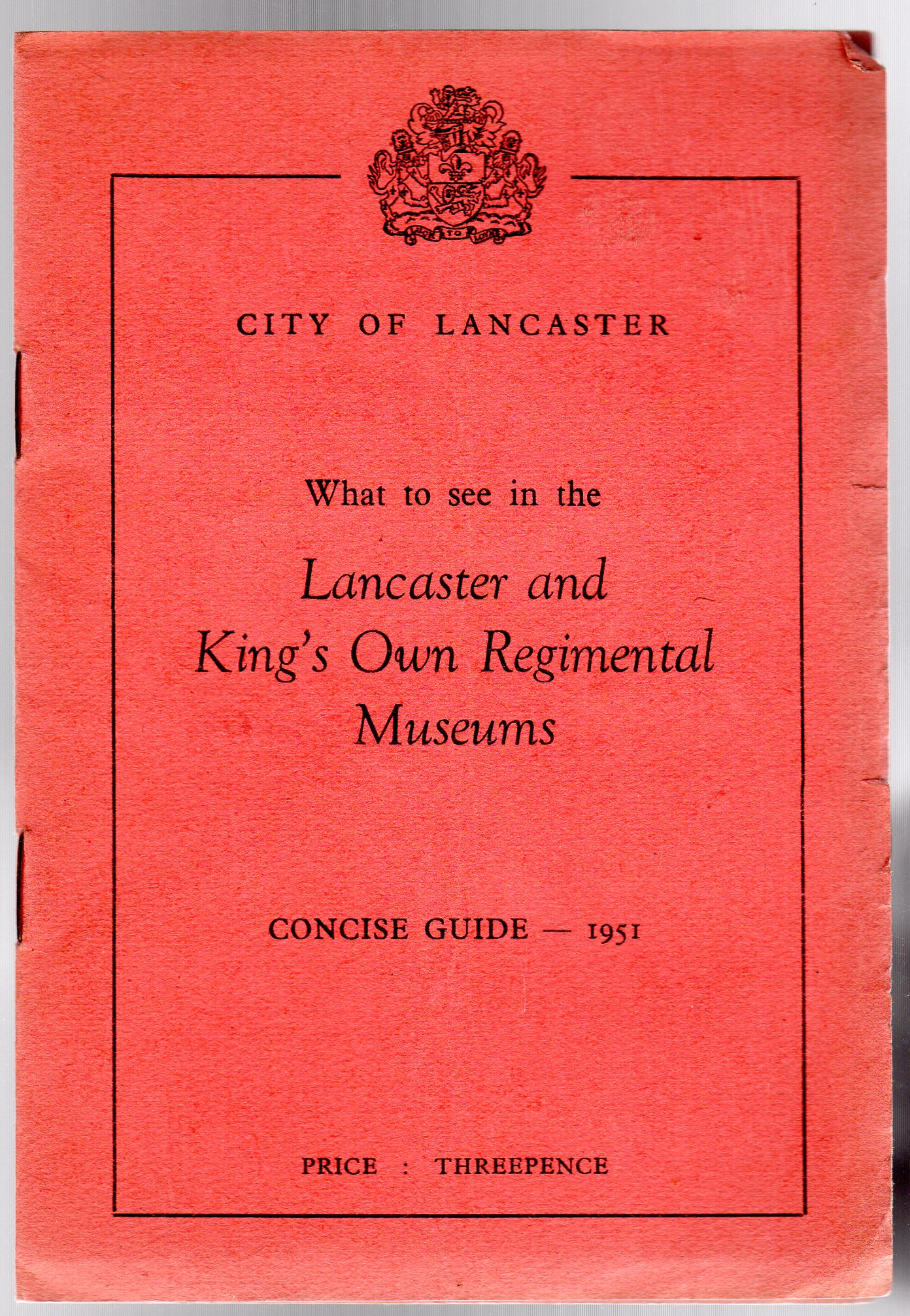 Image for What to See in the Lancaster and King's Own Regimental Museums