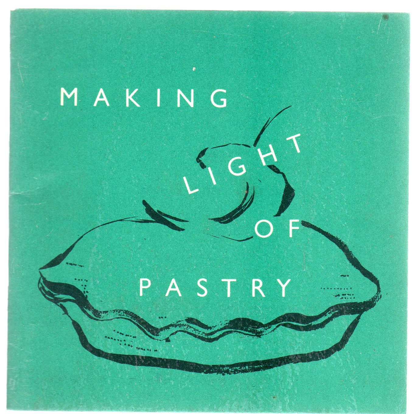Image for Making Light of Pastry