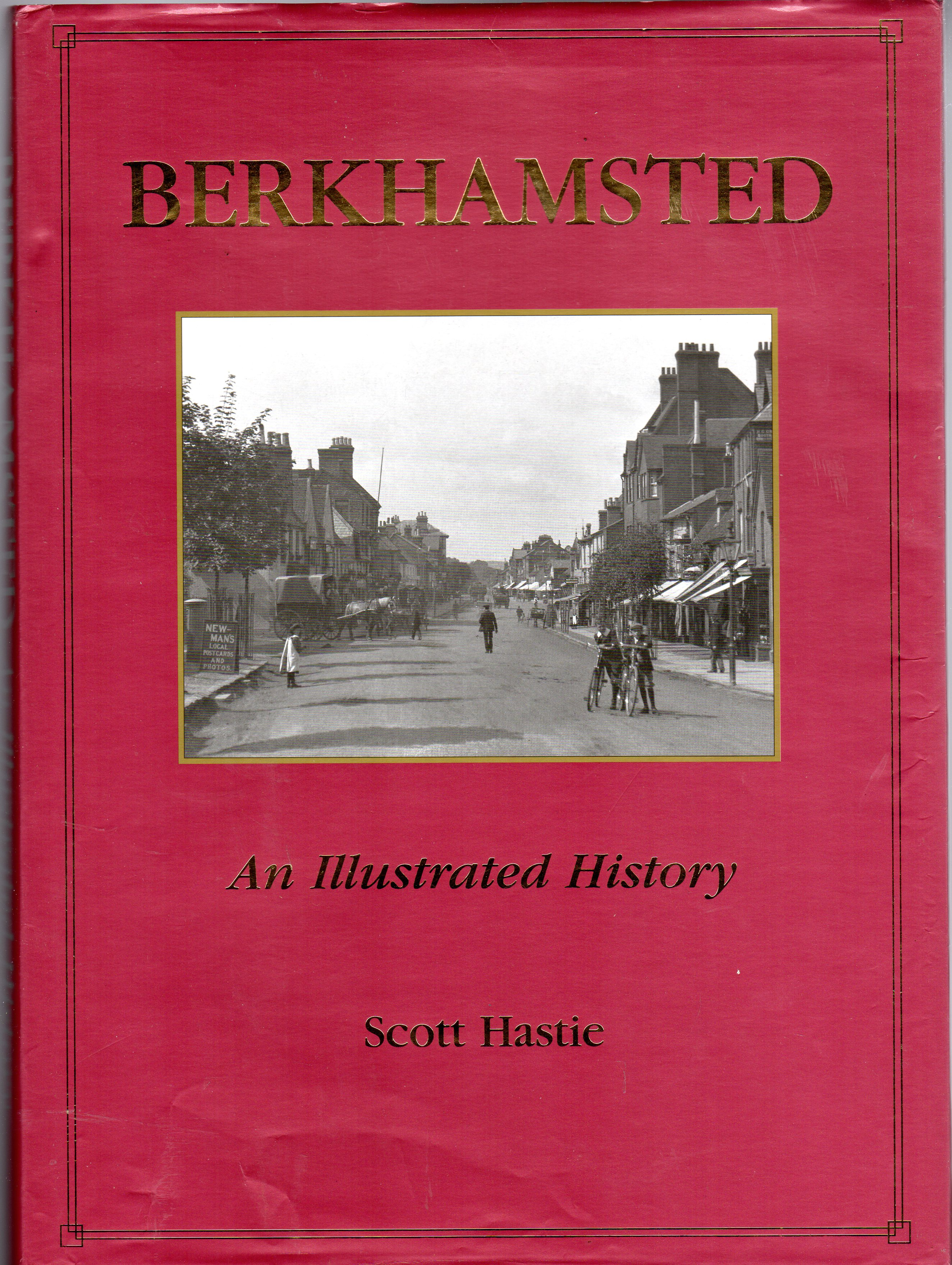 Image for Berkhamsted : An Illustrated Guide (SIGNED COPY)