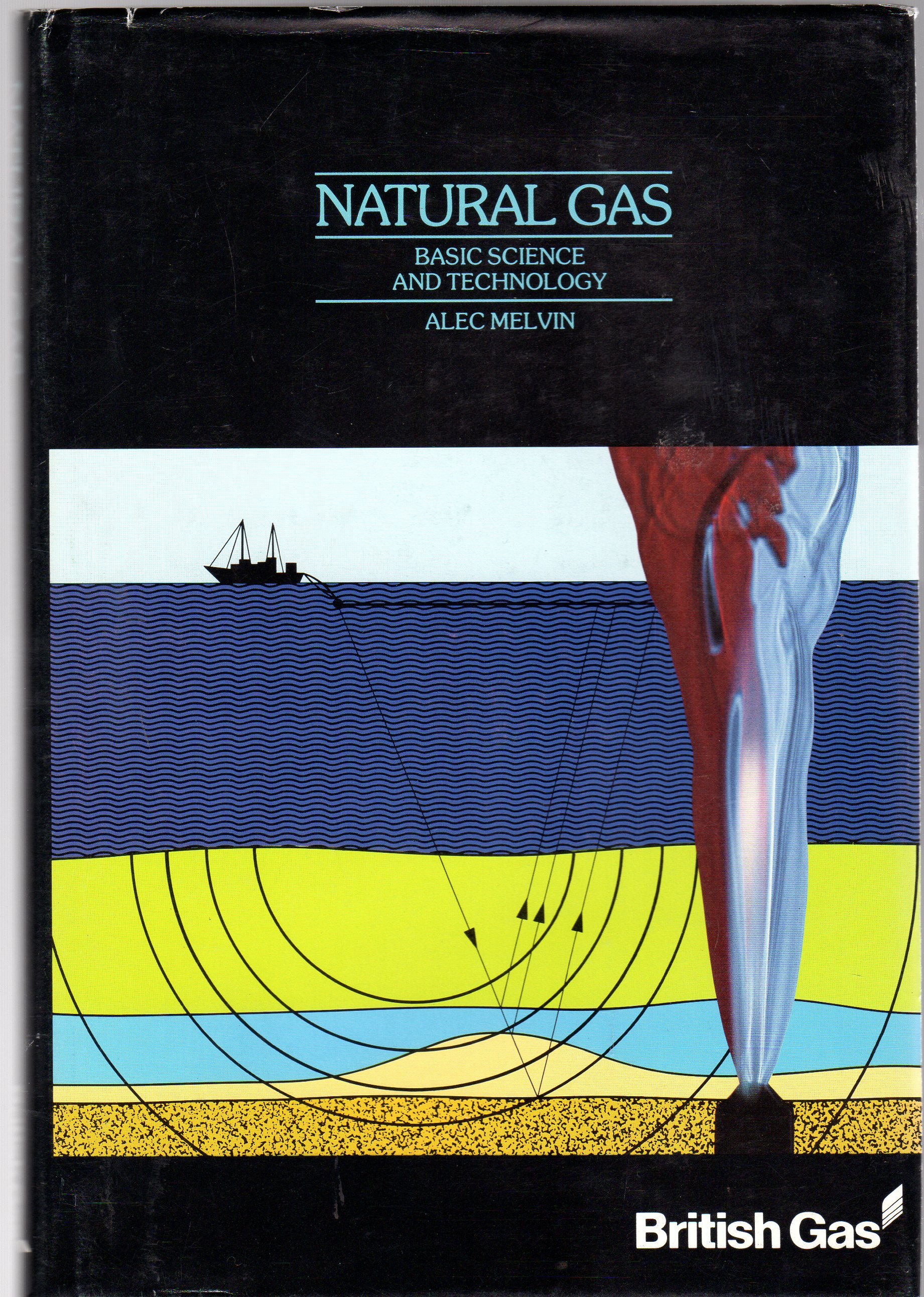 Image for Natural Gas, Basic Science and Technology
