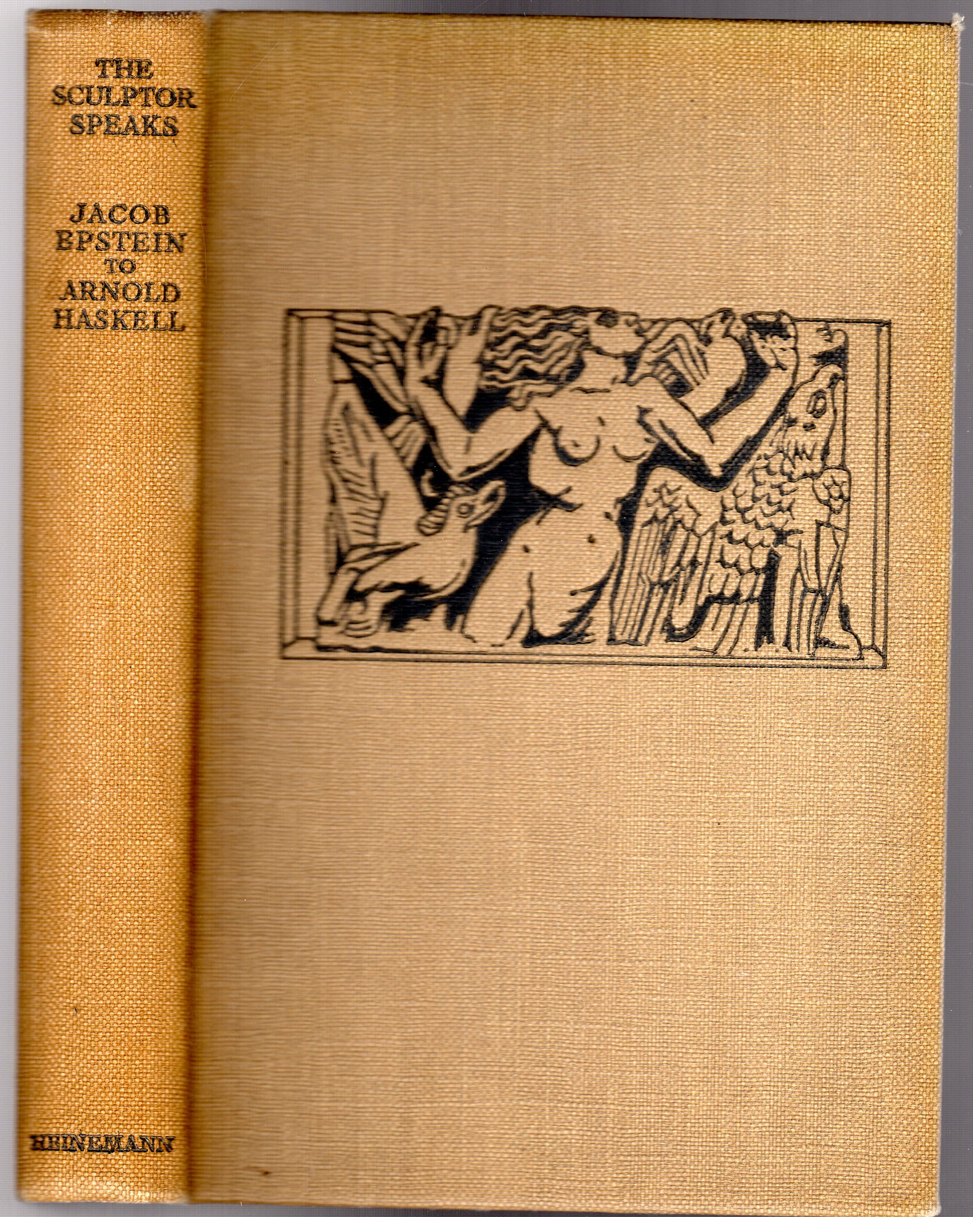 Image for The Sculptor Speaks : Jacob Epstein to Arnold L. Haskell
