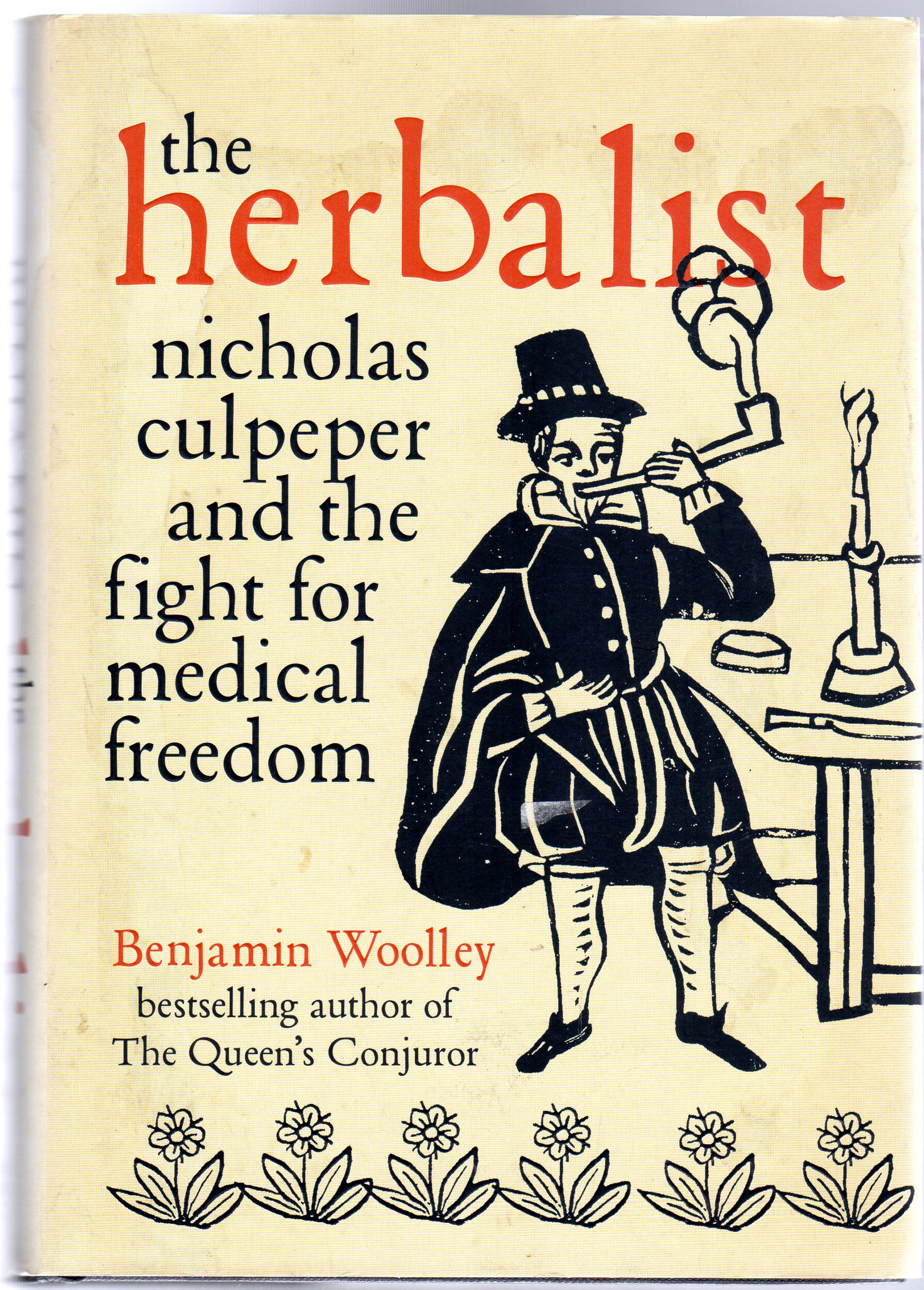 Image for The Herbalist : Nicholas Culpeper and the Fight for Medical Freedom