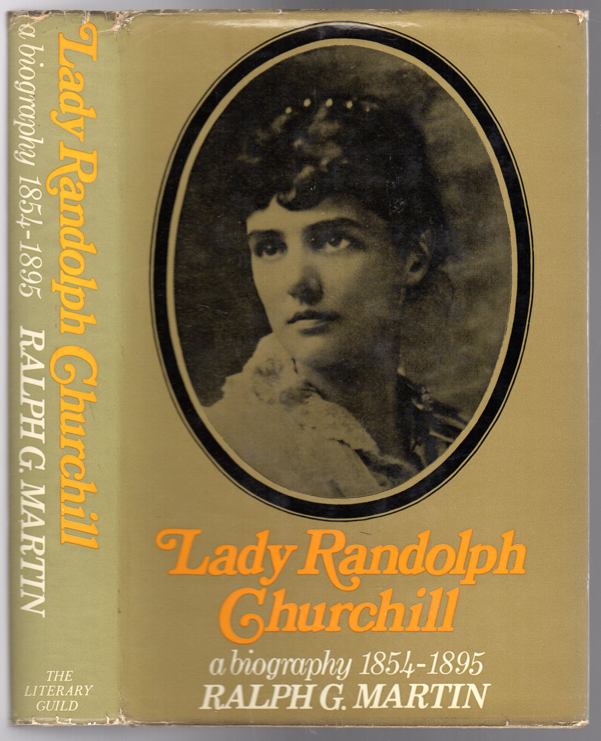 Image for Lady Randolph Churchill: A Biography, 1854-1895