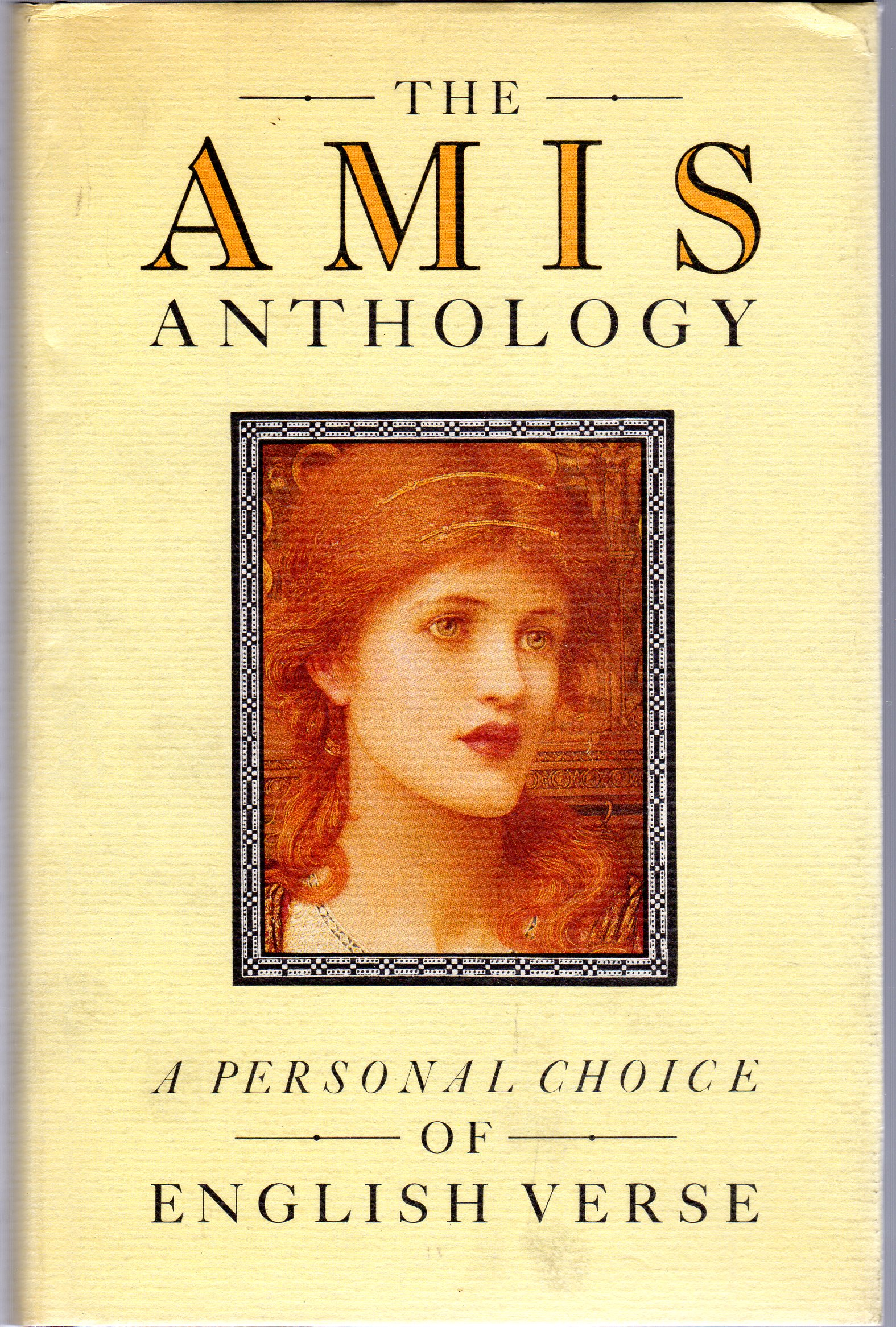 Image for The Amis Anthology : A Personal Choice of English Verse