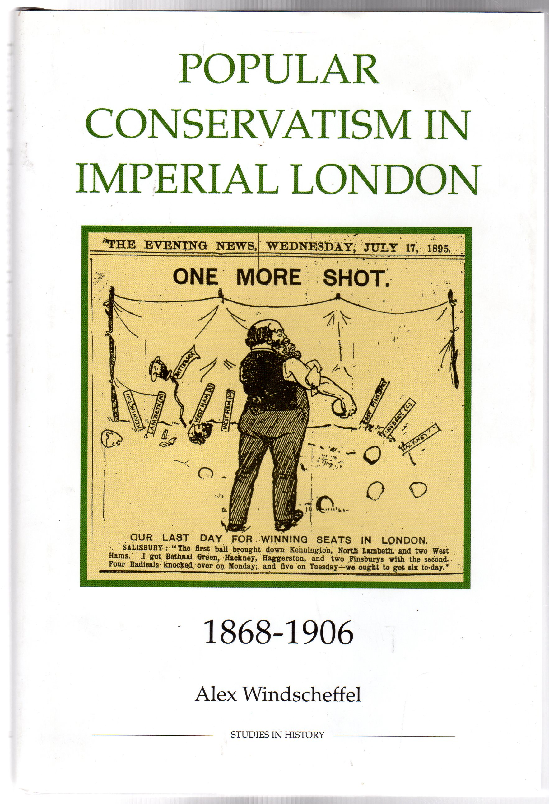 Image for Popular Conservatism in Imperial London 1868-1906