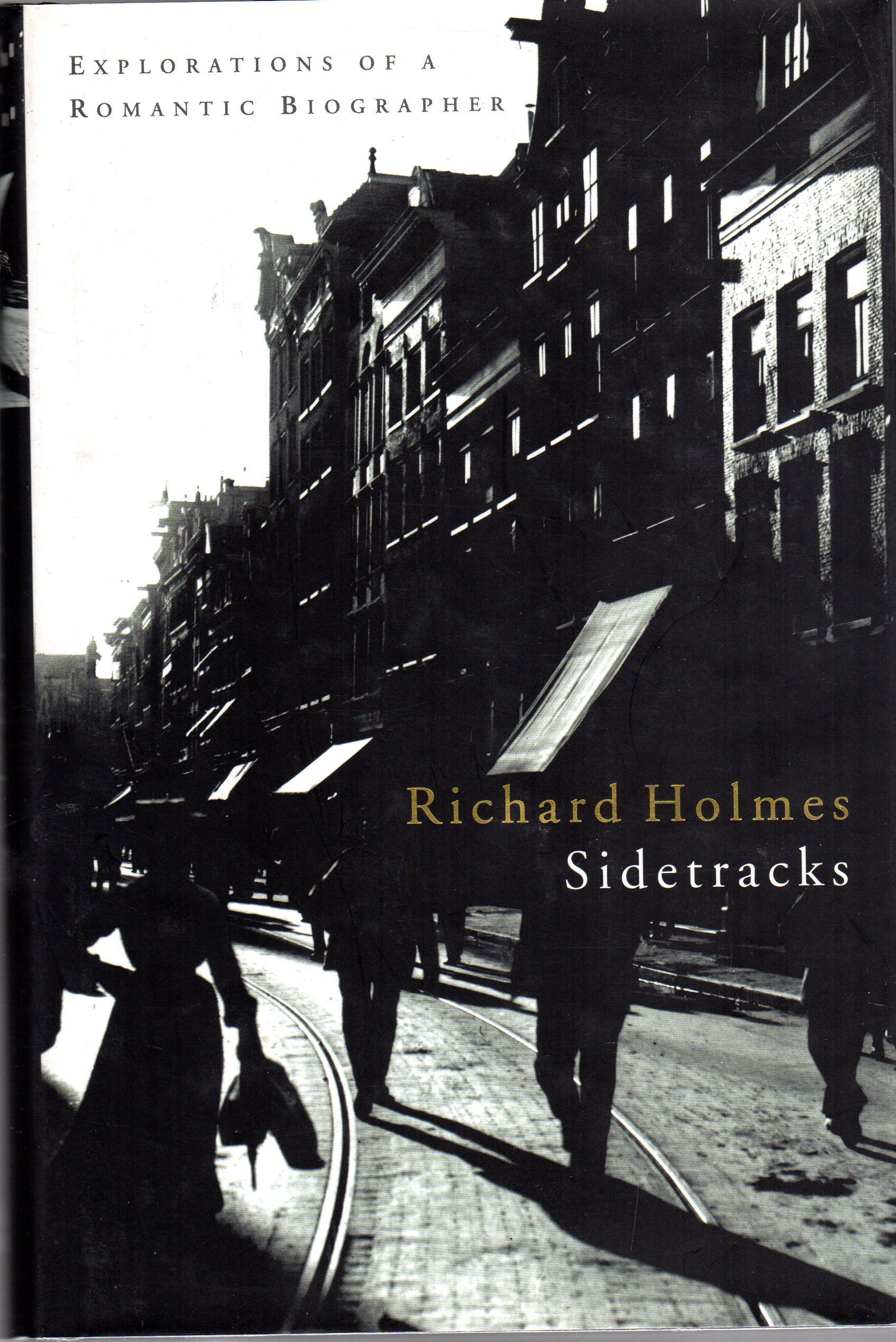 Image for Sidetracks - Explorations of a Romantic Biographer