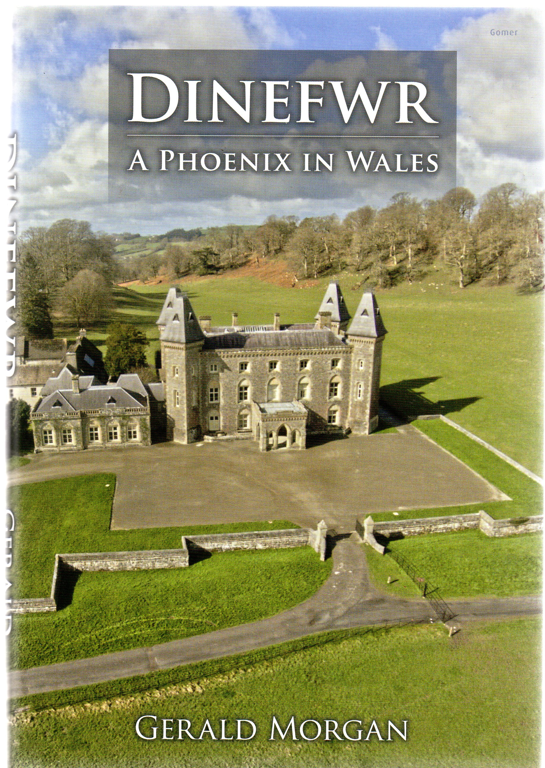 Image for Dinefwr : A Phoenix in Wales (SIGNED COPY)