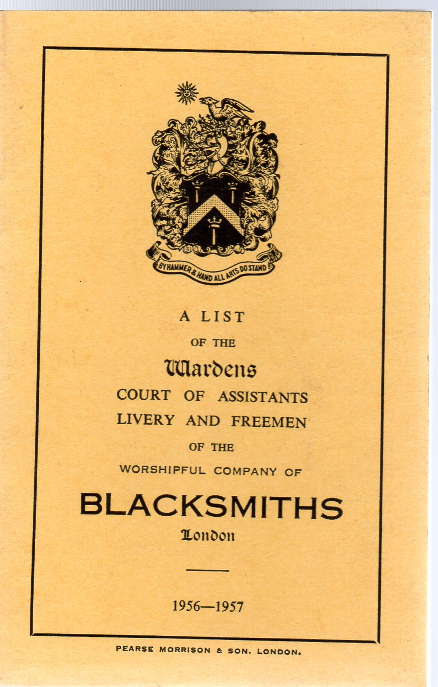 Image for A List of the Wardens of the Worshipful Company of Blacksmiths 1956-57
