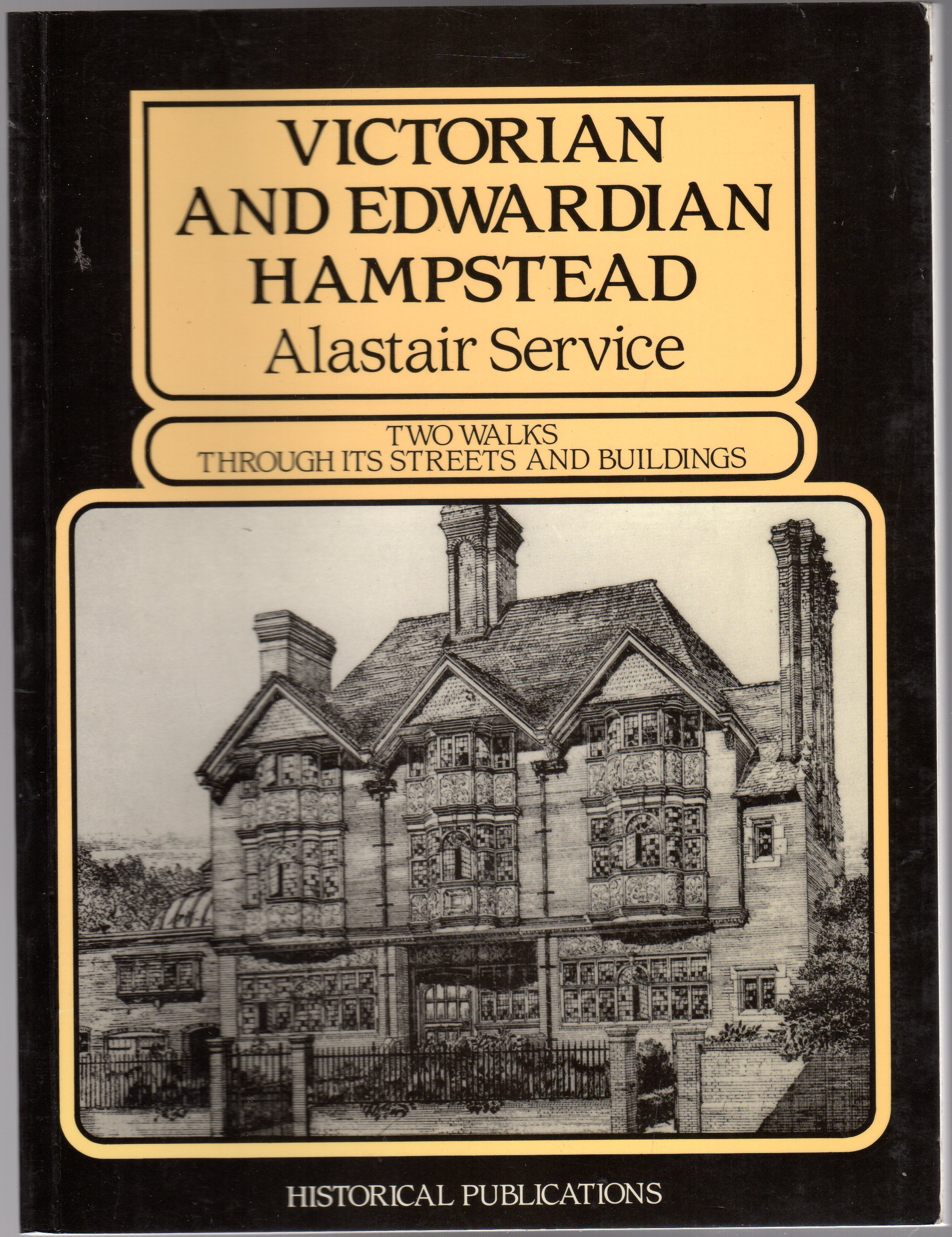 Image for Victorian and Edwardian Hampstead : Two Walks Through Its Streets and Buildings
