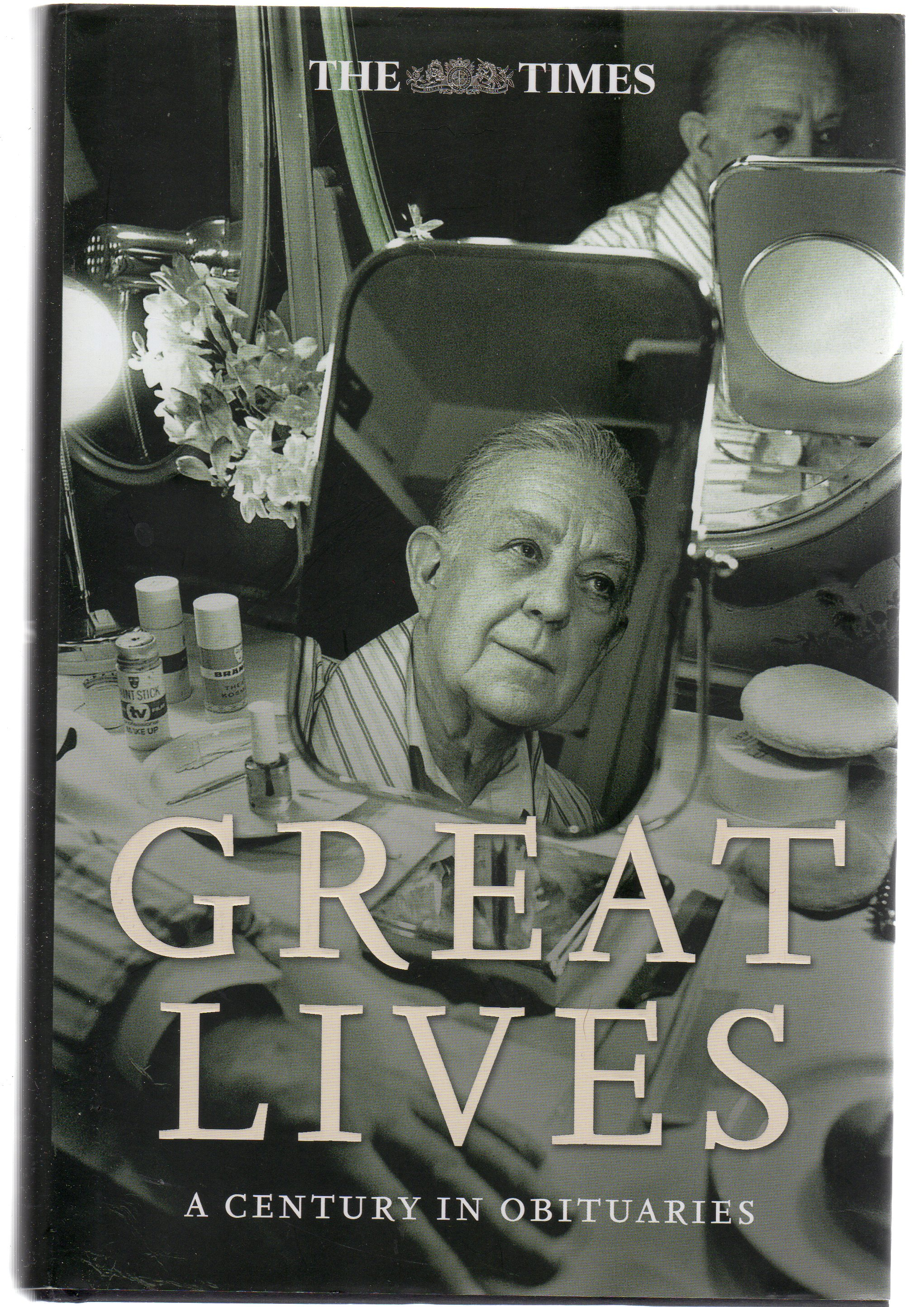 Image for The Times Great Lives : A Century in Obituaries