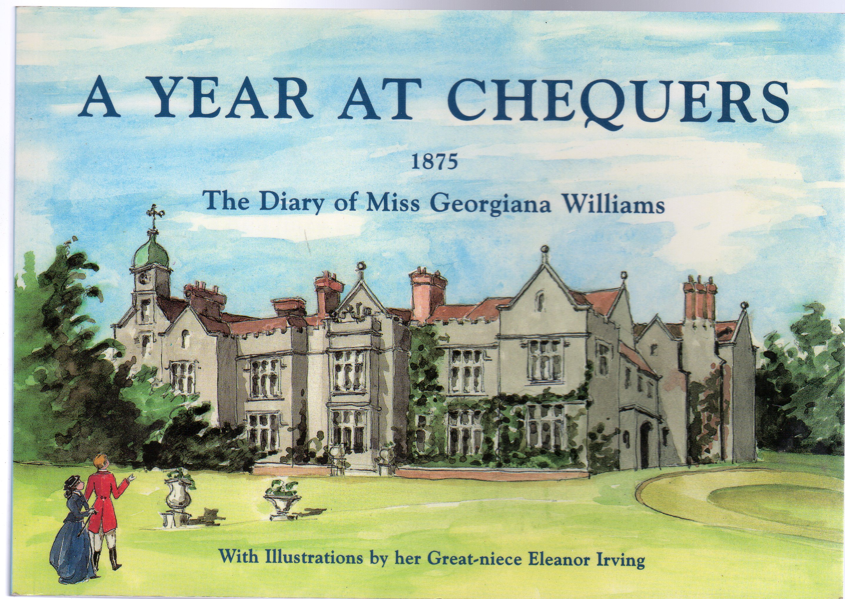 Image for A Year at Chequers 1875 : The Diary of Miss Georgiana Williams
