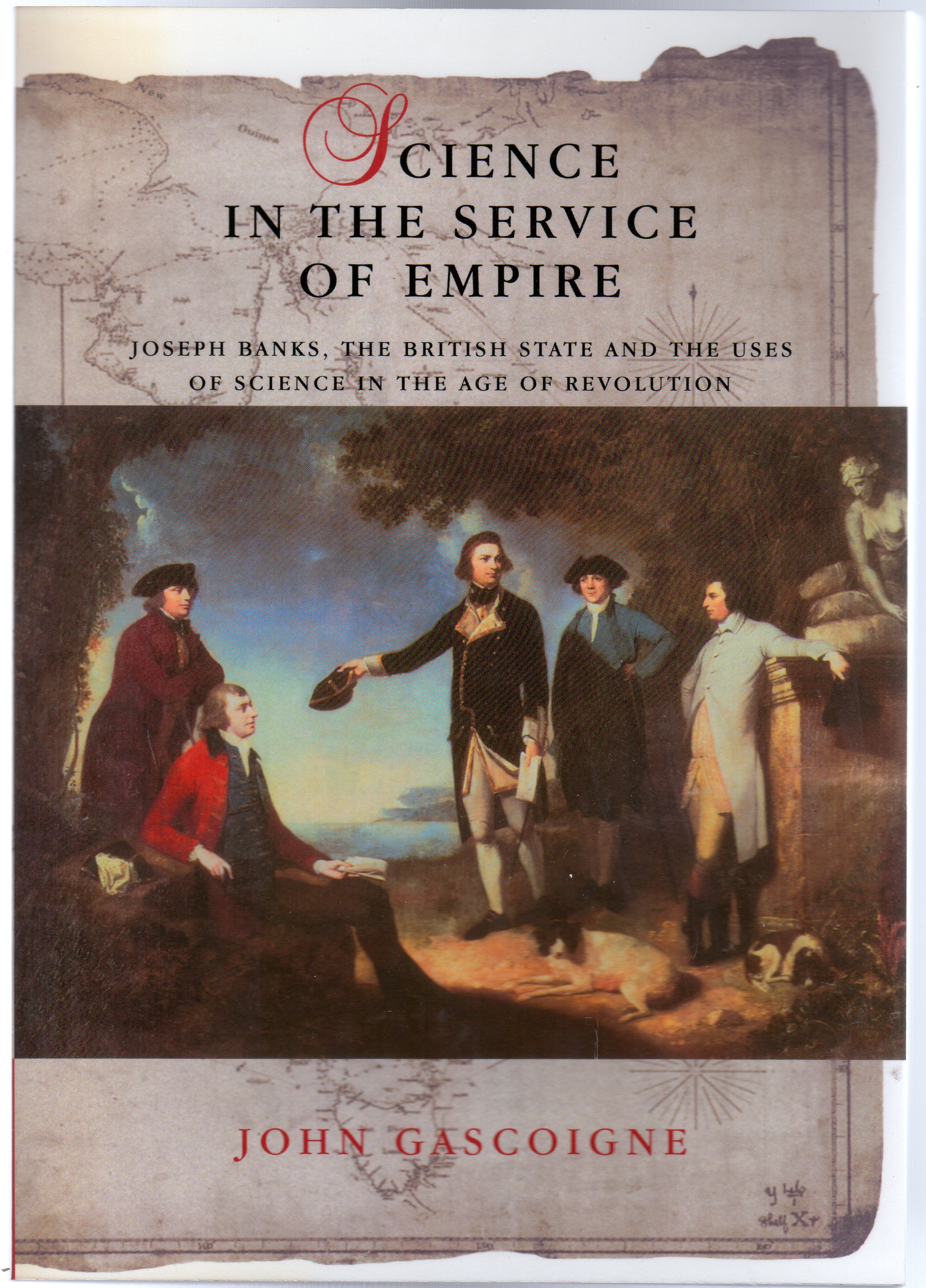 Image for Science in the Service of Empire : Joseph Banks, the British State and the Uses of Science in the Age of Revolution