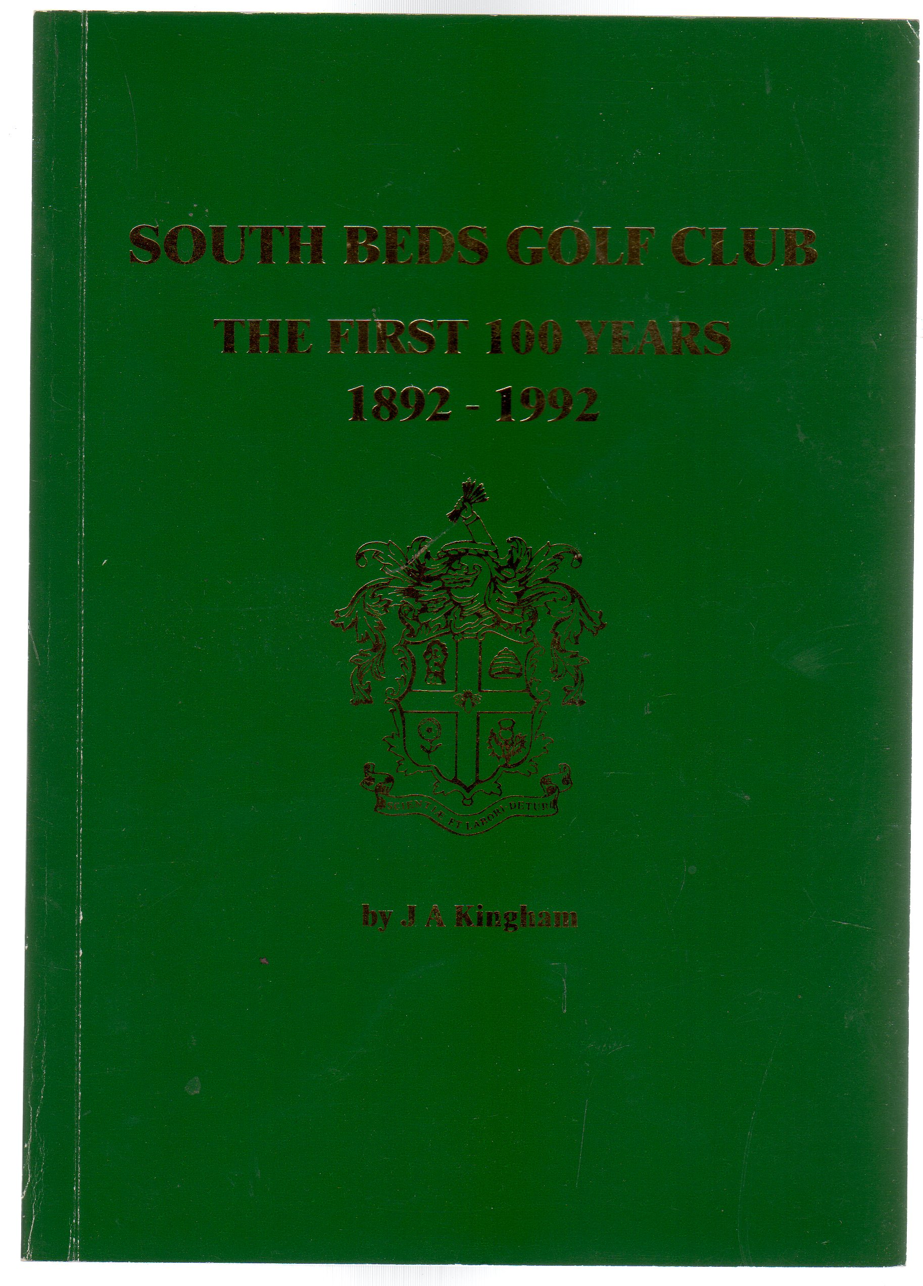 Image for South Beds Golf Club - The First Hundred Years - 1892-1992 (SIGNED COPY)