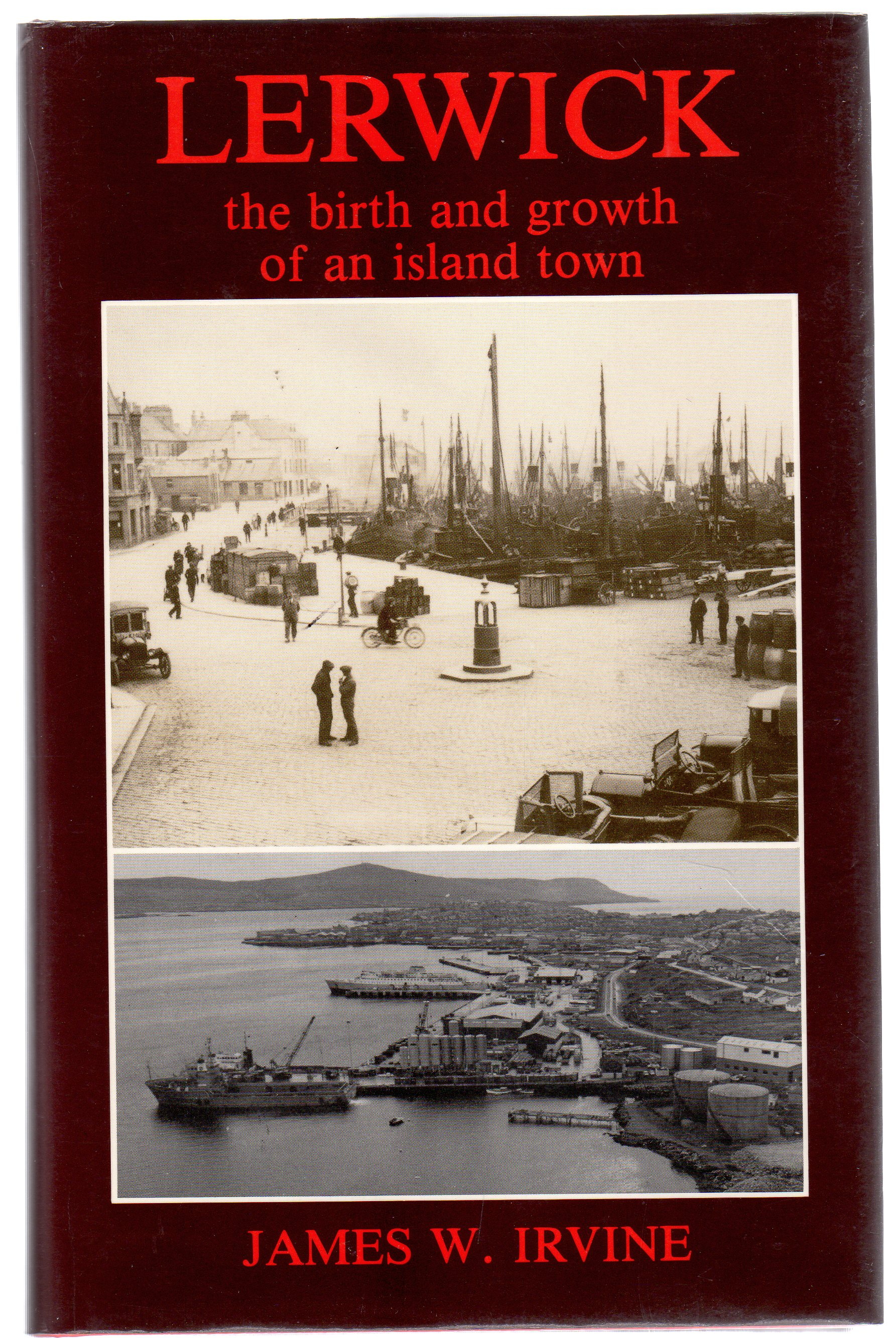 Image for Lerwick : the birth and growth of an island town