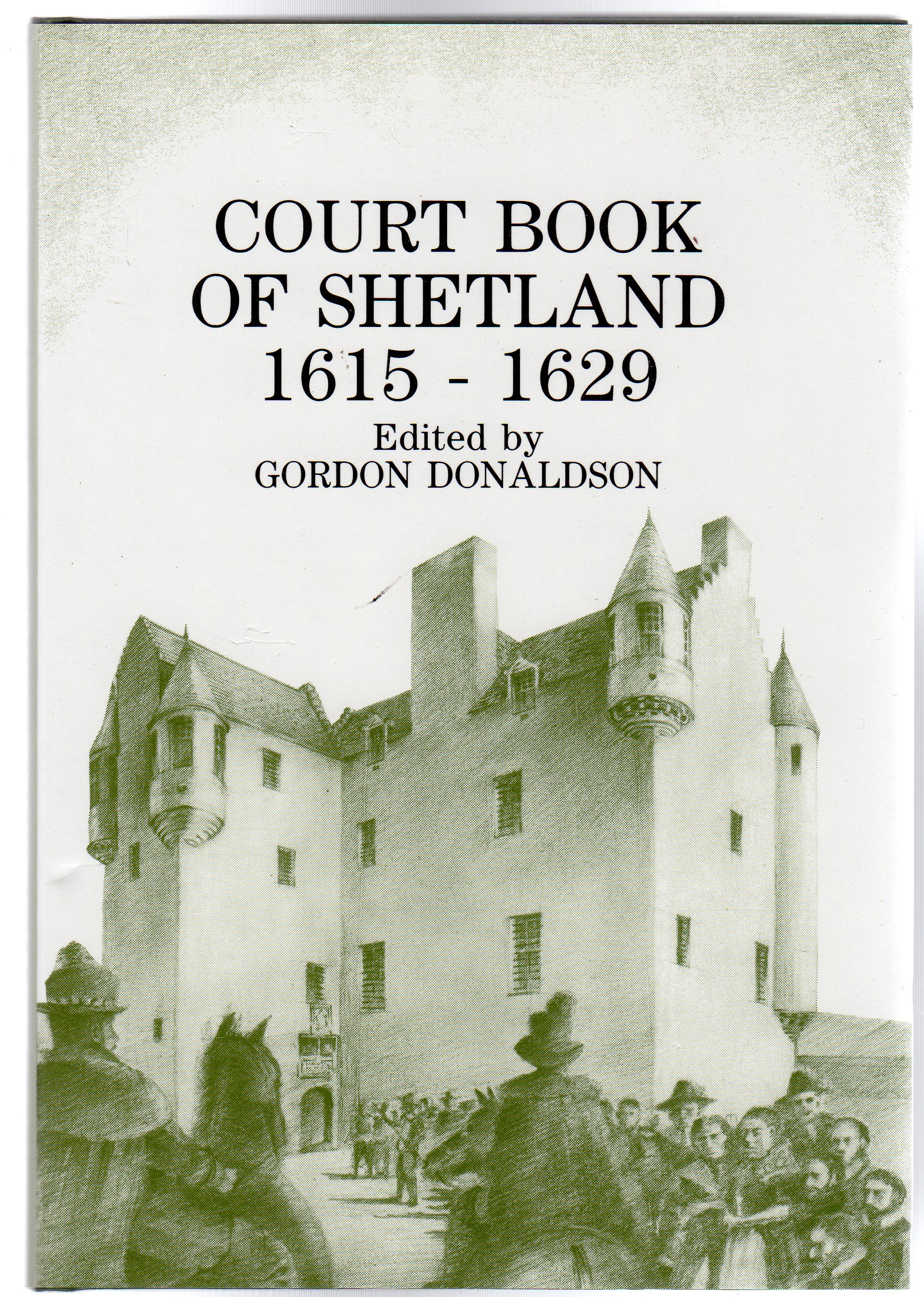 Image for Court Book of Shetland : 1615-1629