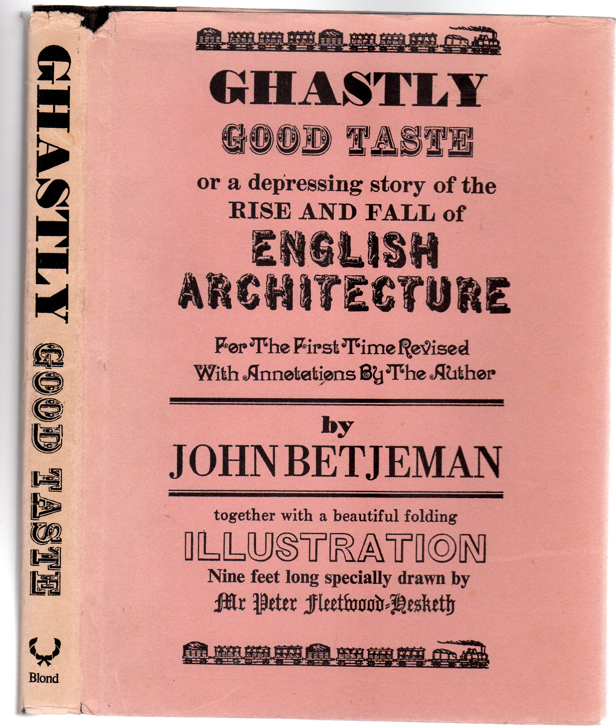 Image for Ghastly Good Taste or a Depressing Story of the Rise and Fall  of English Architecture