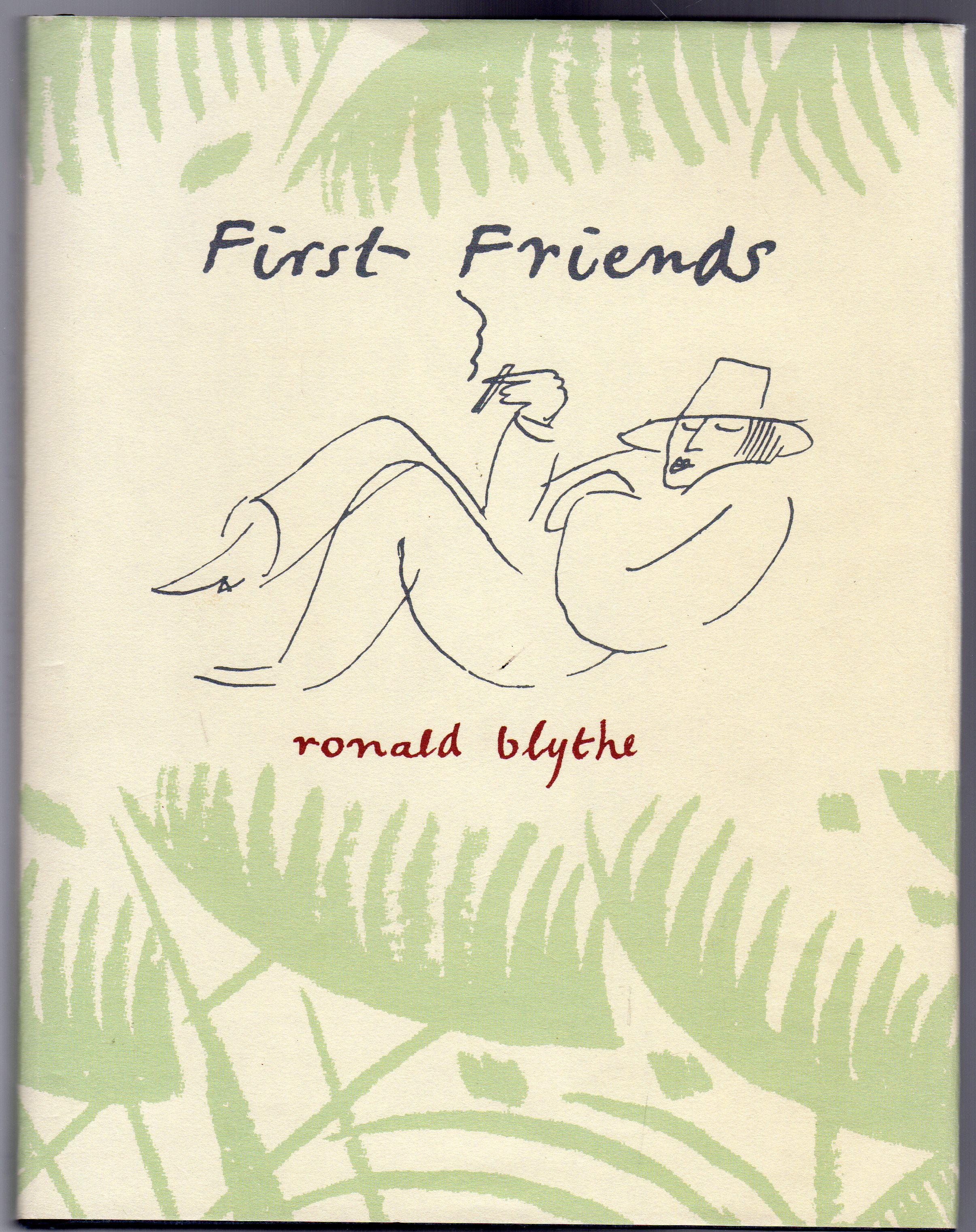 Image for First Friends: Paul And Bunty, John And Christine - And Carrington (Includes Letter SIGNED By author)