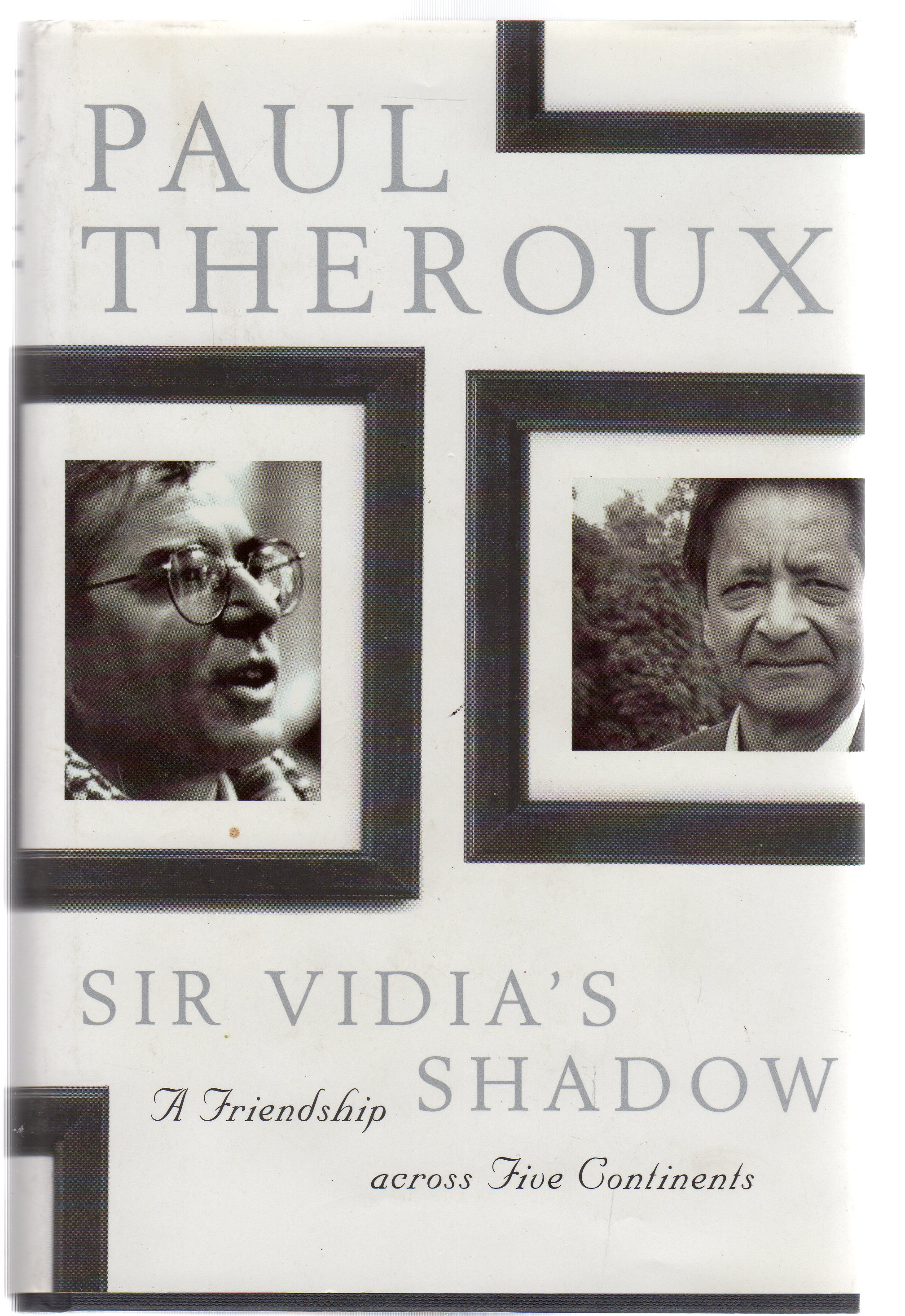 Image for Sir Vidia's Shadow : A Friendship Across Five Continents