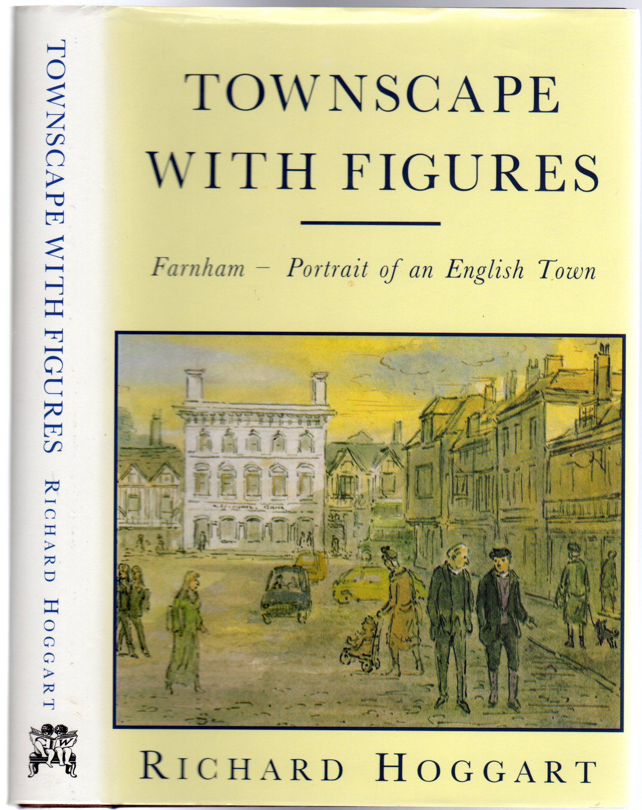 Image for Townscape with Figures : Farnham - Portrait of an English Town