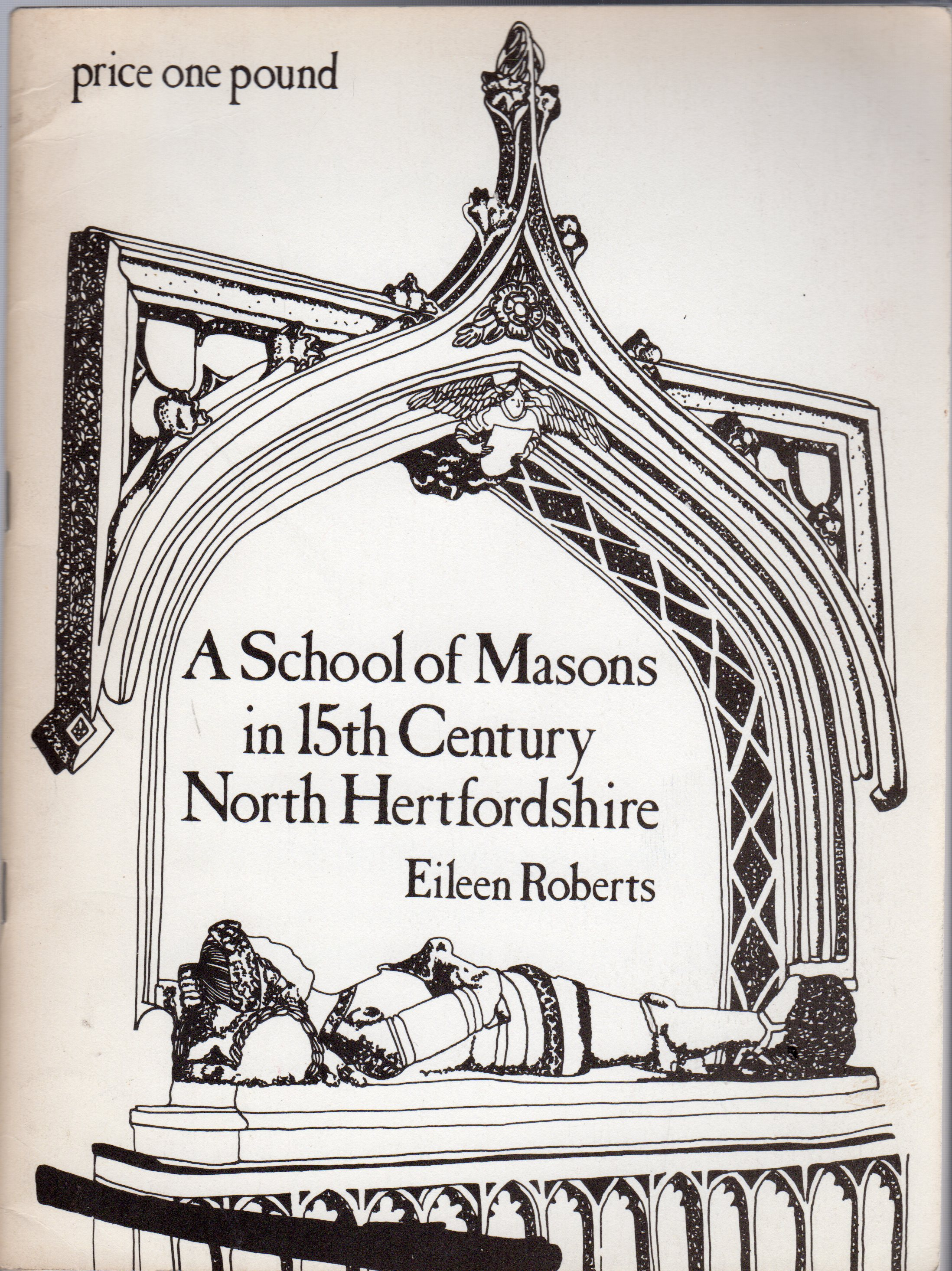 Image for A School of Masons in Fifteenth Century North Hertfordshire