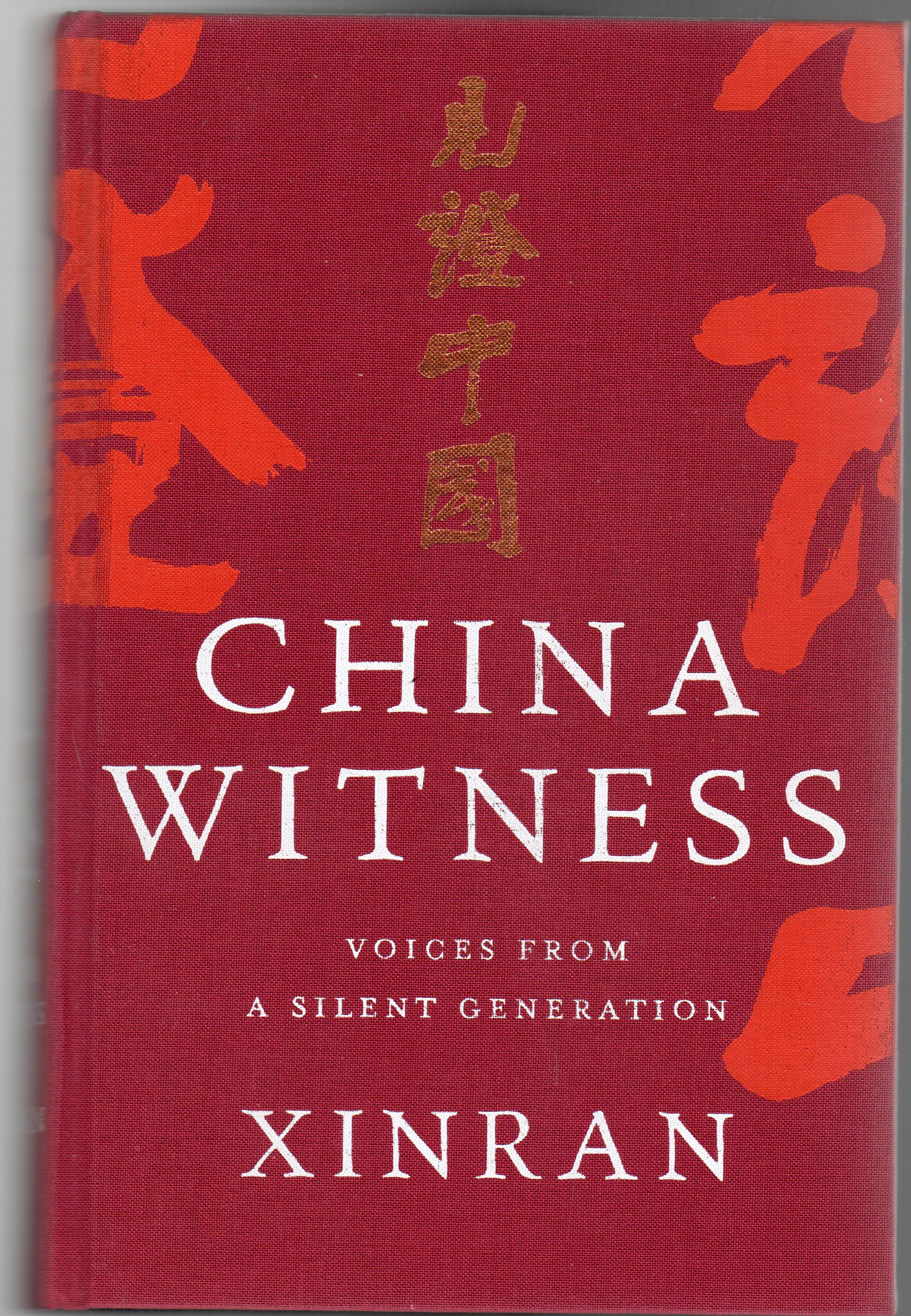 Image for China Witness: Voices from a Silent Generation