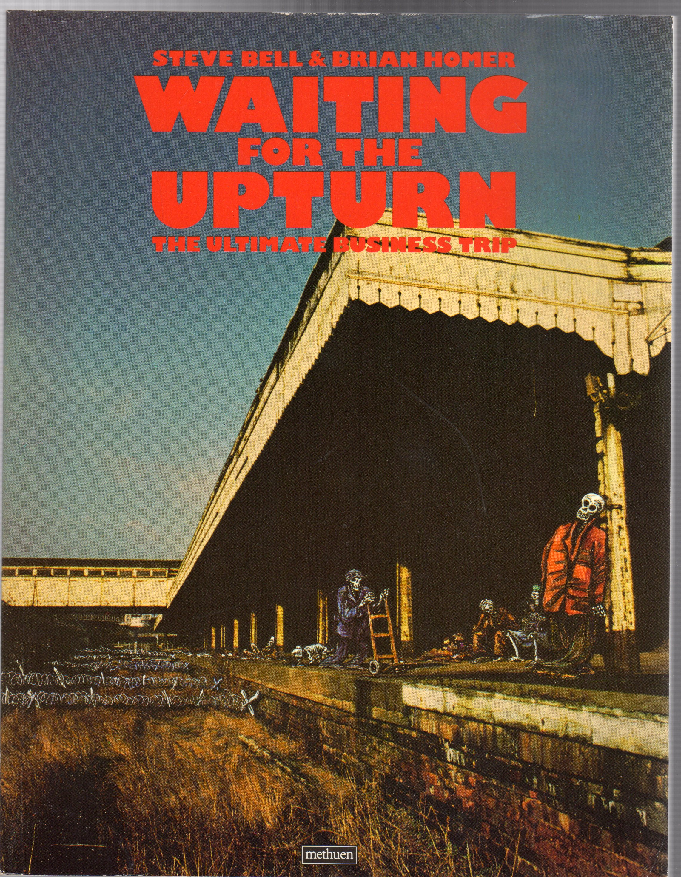Image for Waiting for the Upturn : The Ultimate Business Trip (SIGNED COPY)
