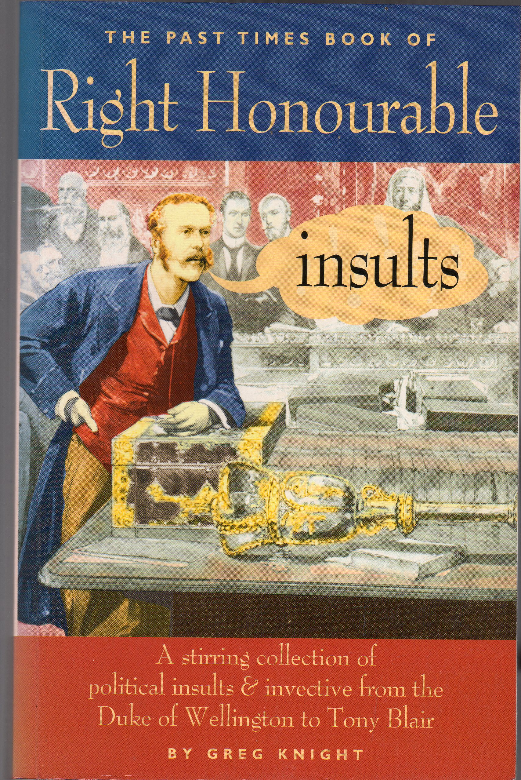 Image for The Past Times Book of Right Honourable Insults