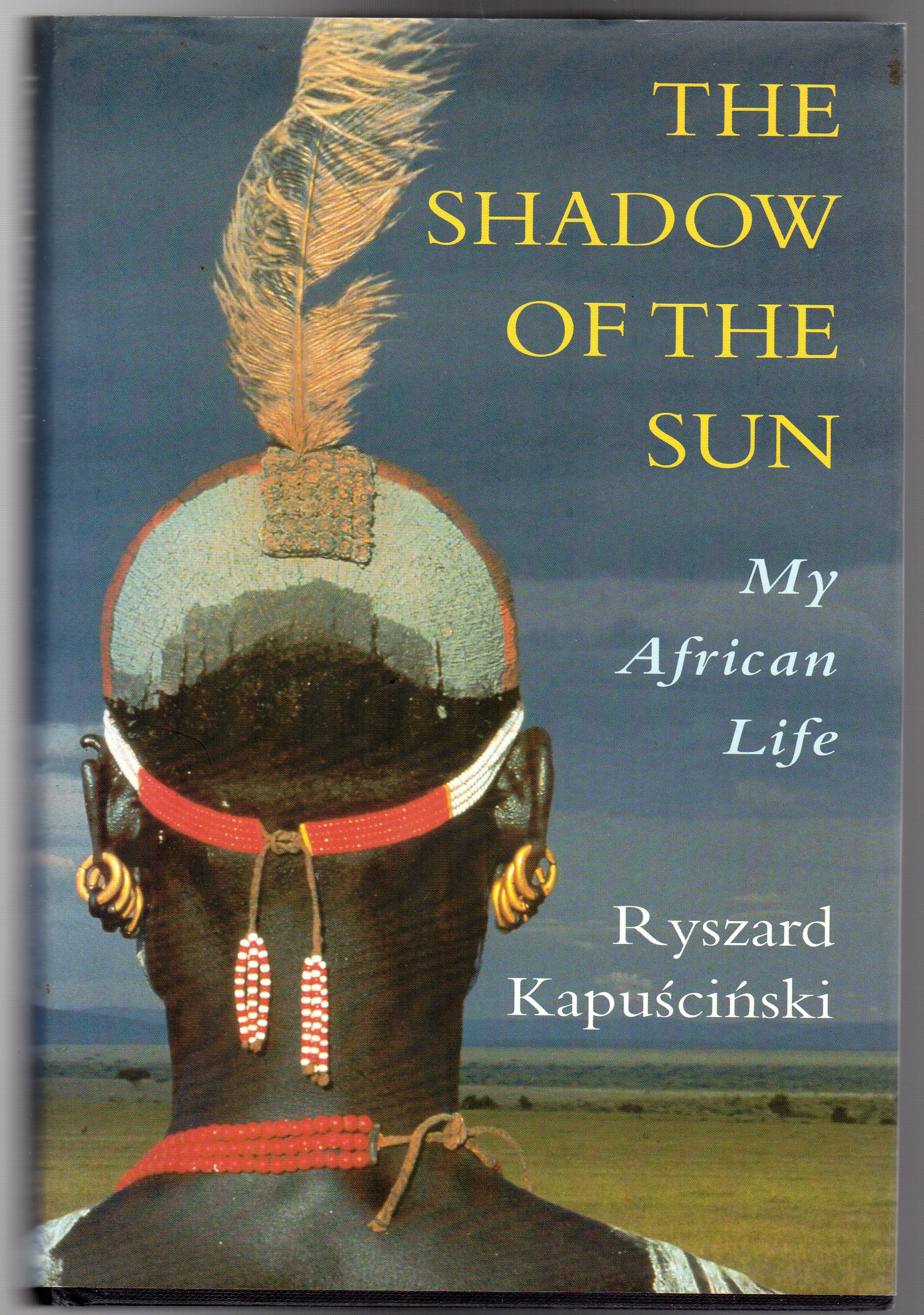Image for The Shadow of the Sun : My African Life