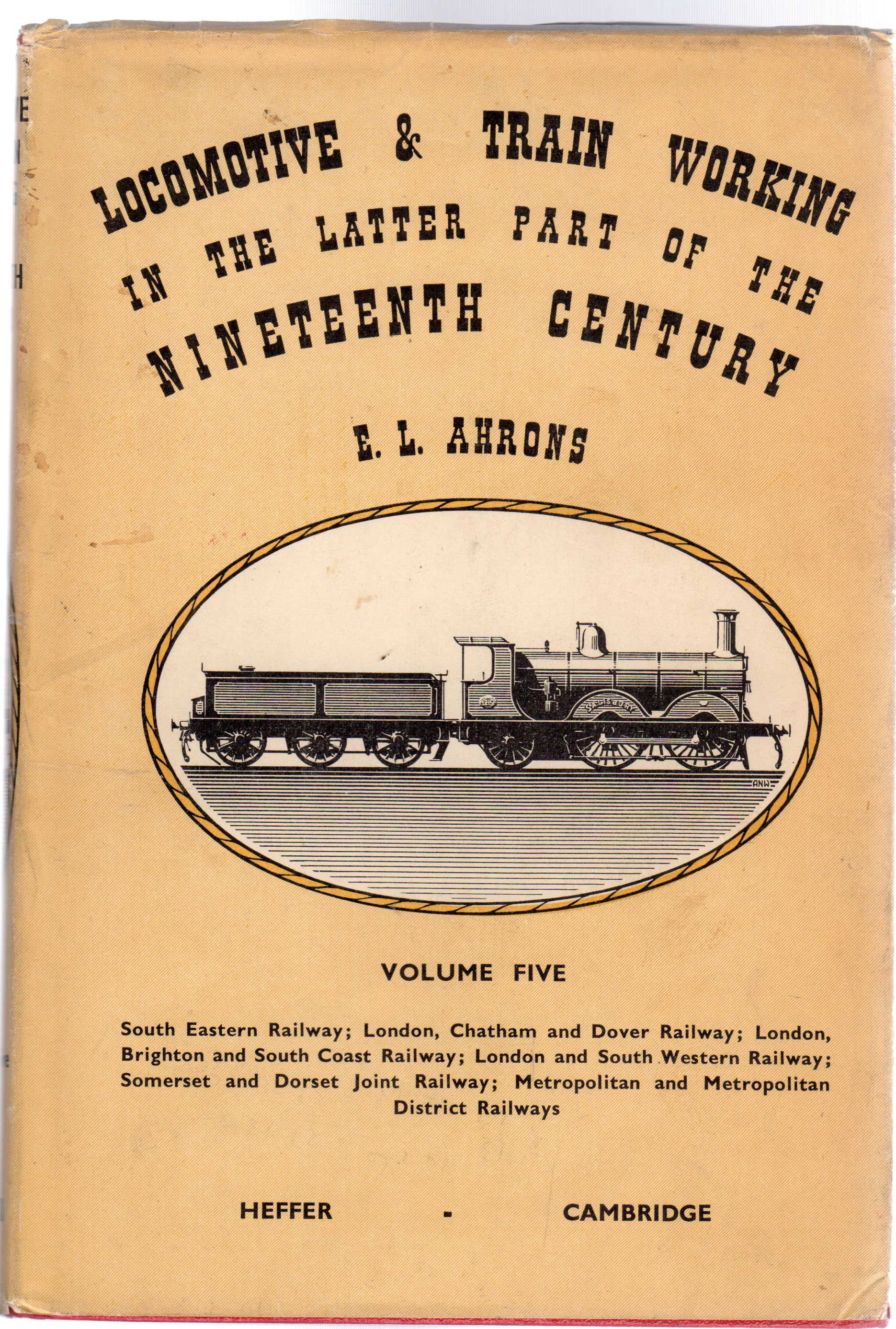 Image for Locomotive & Train Working in the Latter Part of the Nineteeth Century : Volume Five