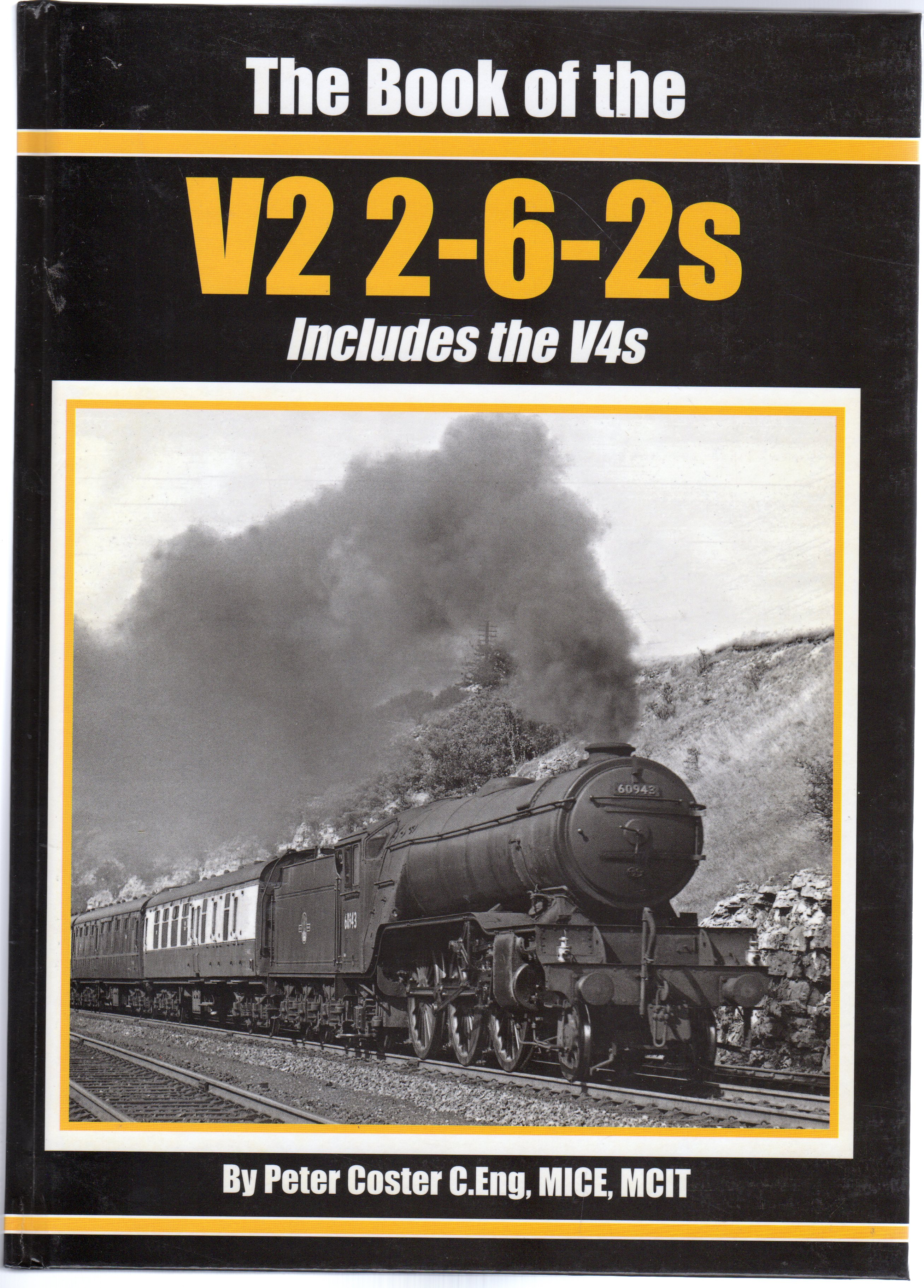 Image for The Book of the V2 2-6-2s : Includes the V4s