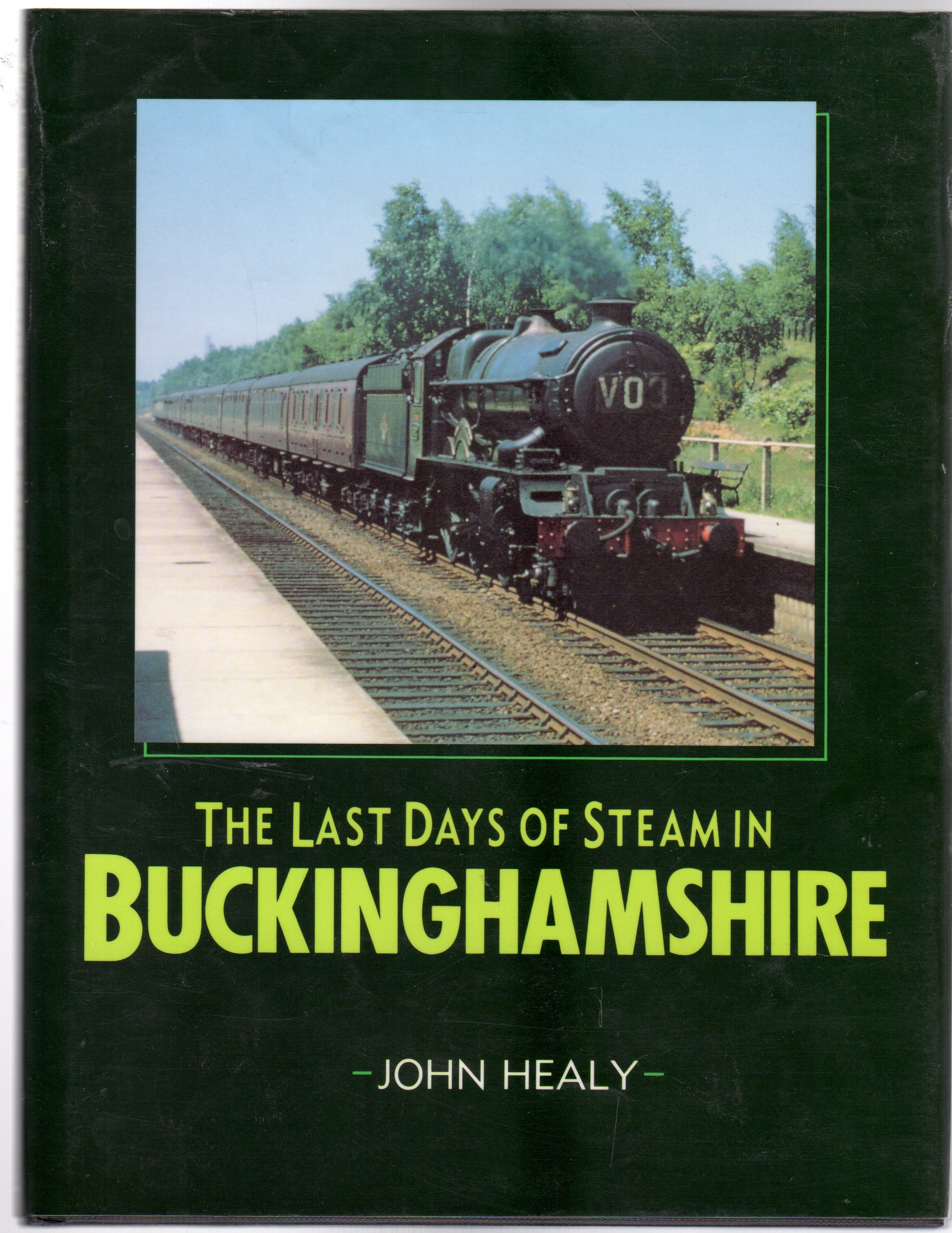 Image for The Last Days of Steam in Buckinghamshire