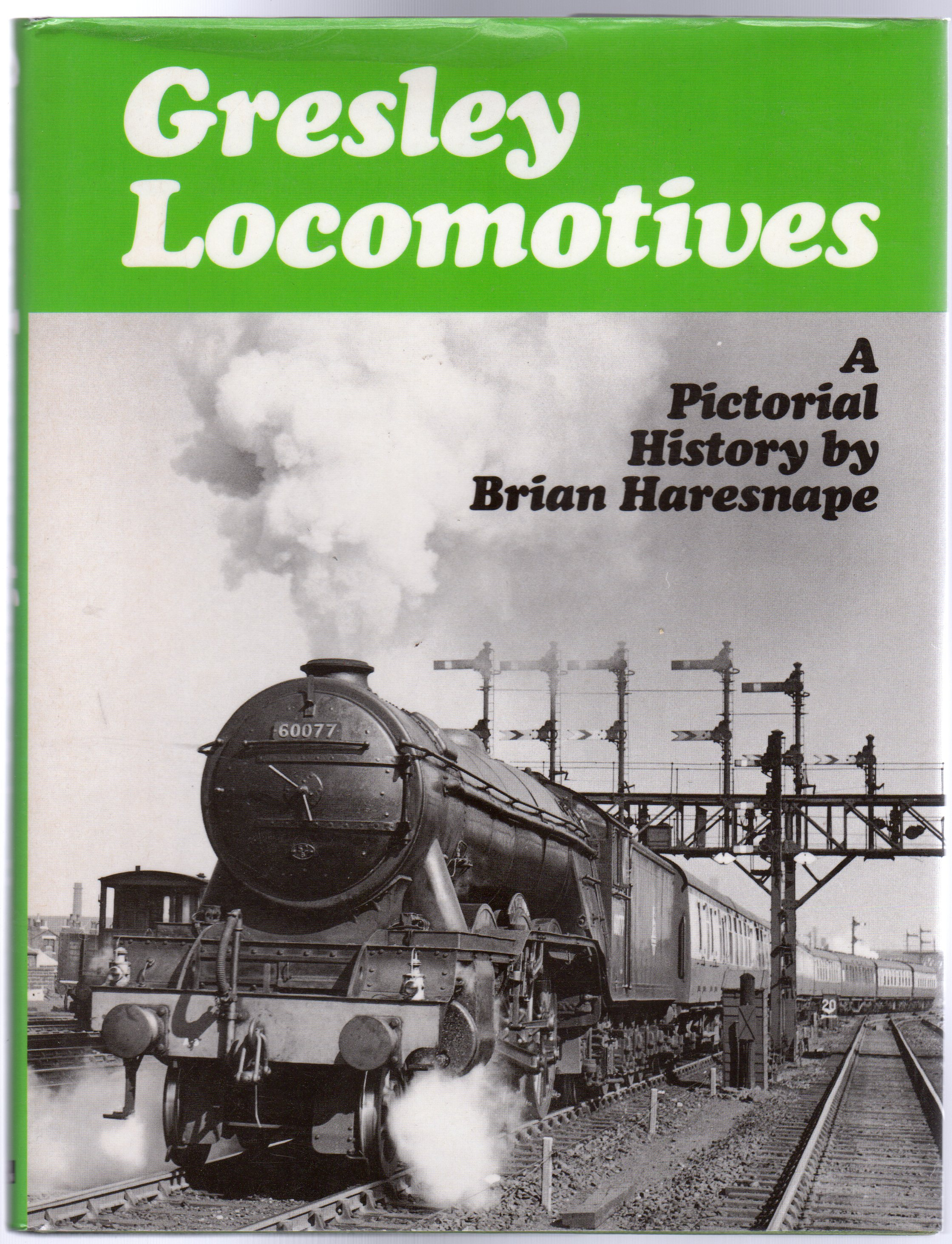 Image for Gresley Locomotives : A Pictorial History