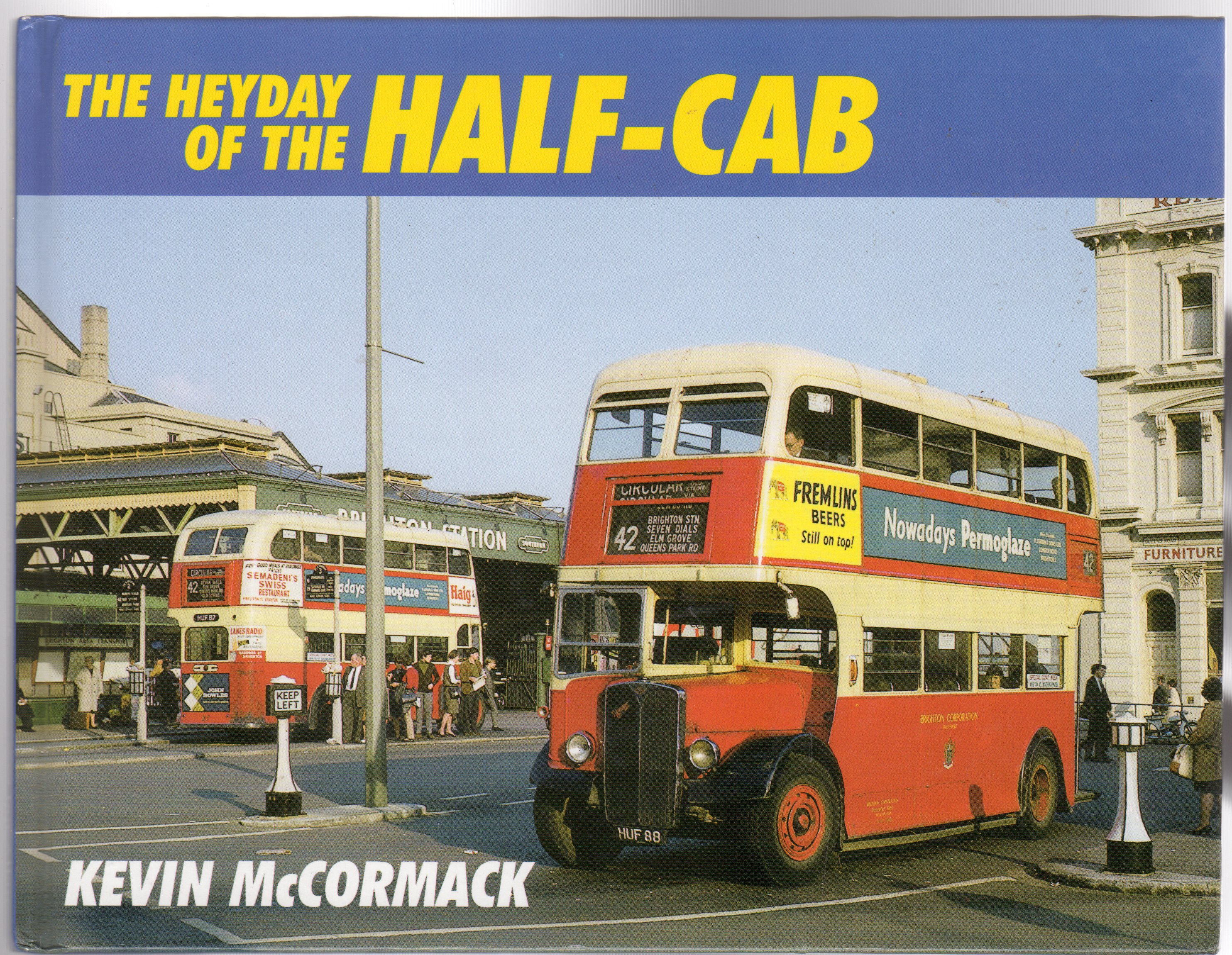 Image for The Heyday of the Half Cab