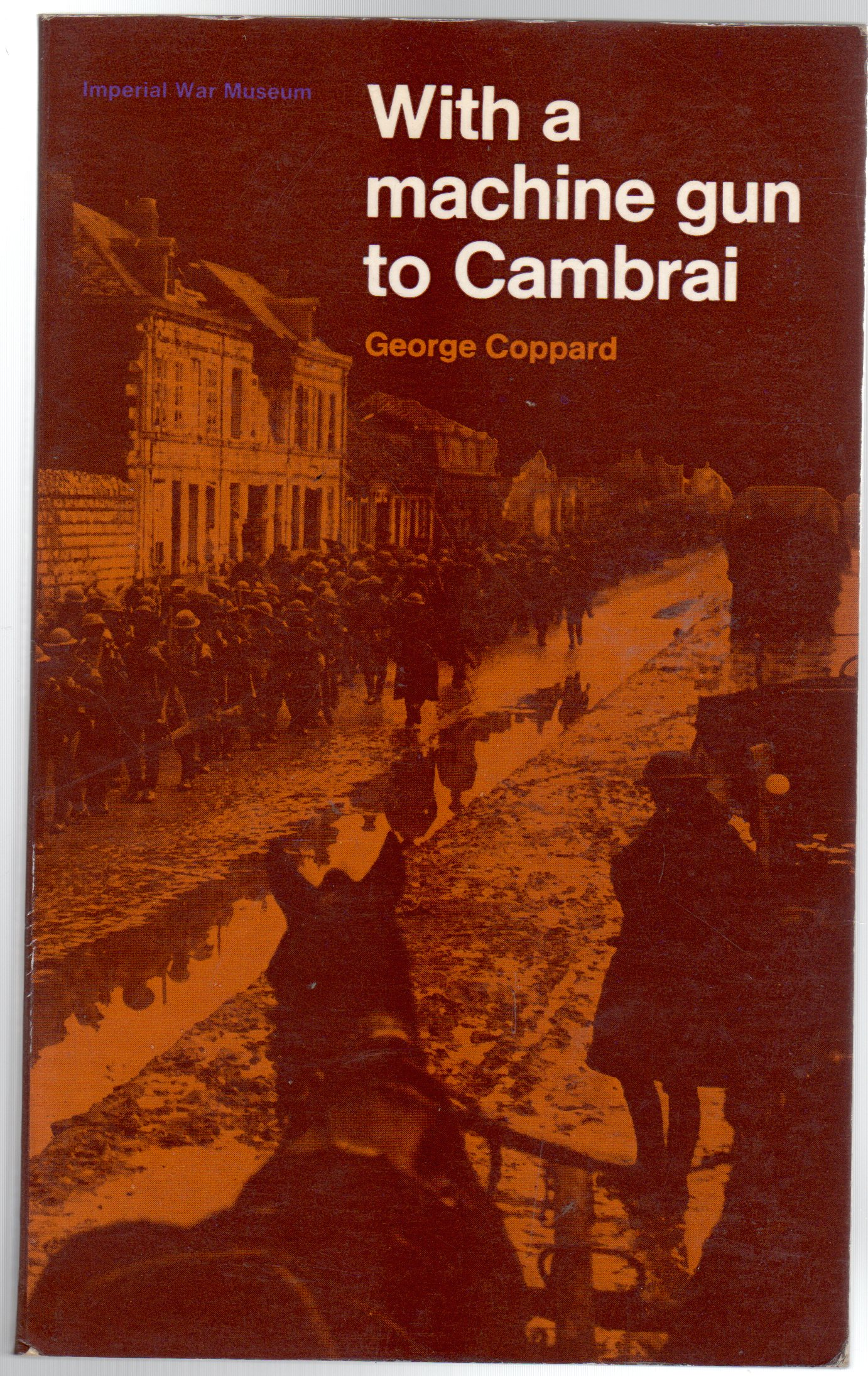 Image for With a Machine Gun to Cambrai