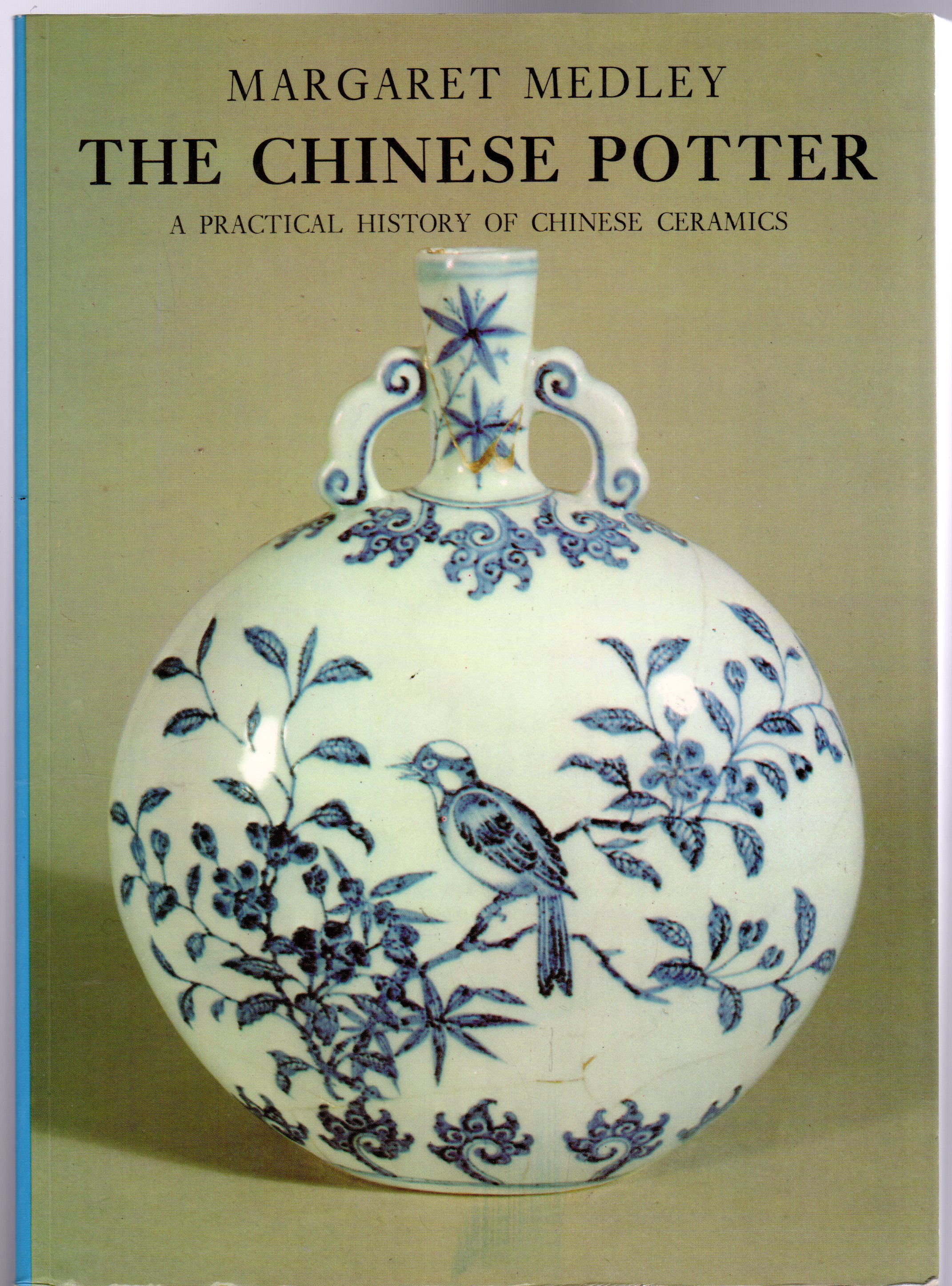 Image for The Chinese Potter : A Practical History of Chinese Ceramics