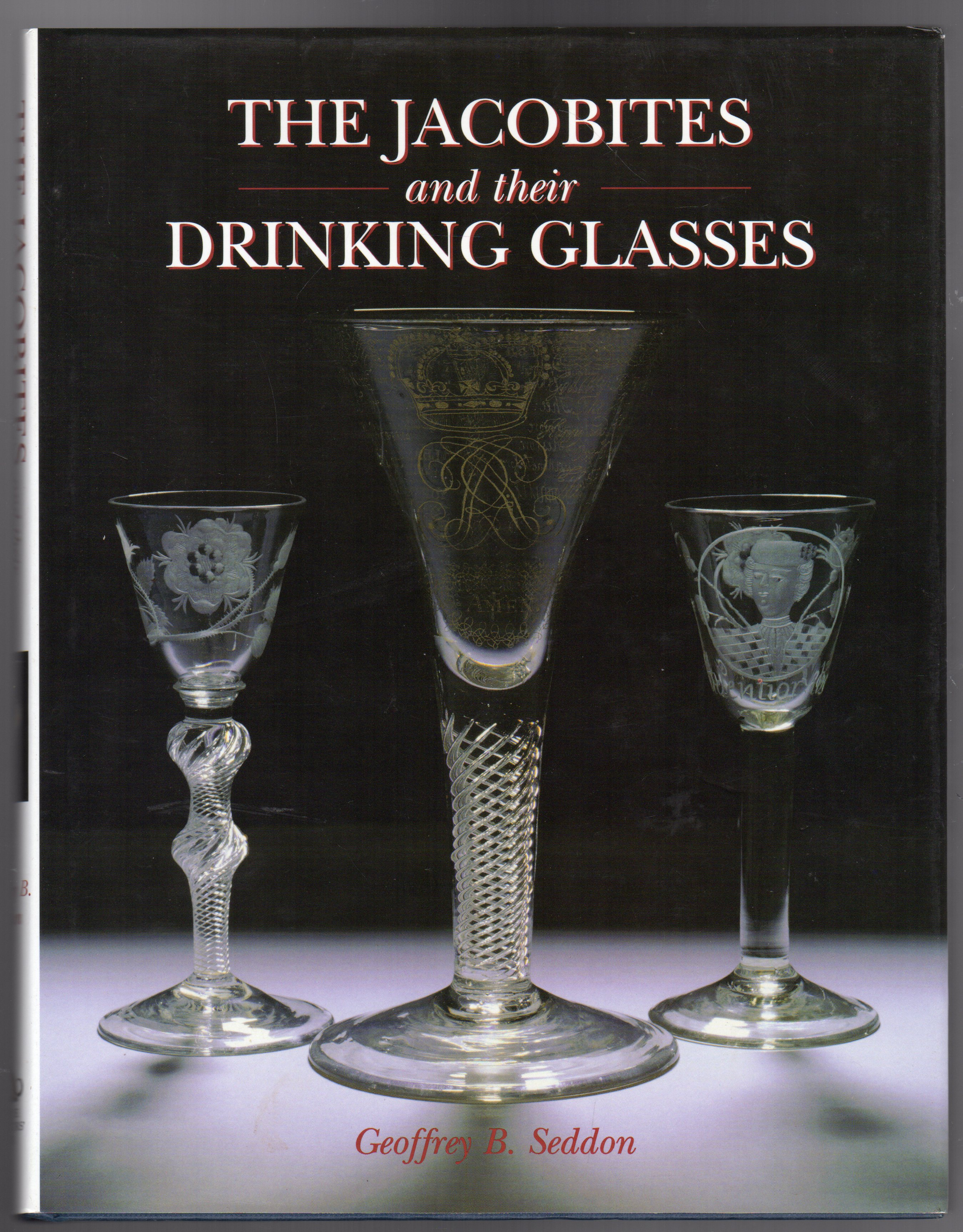 Image for The Jacobites and Their Drinking Glasses