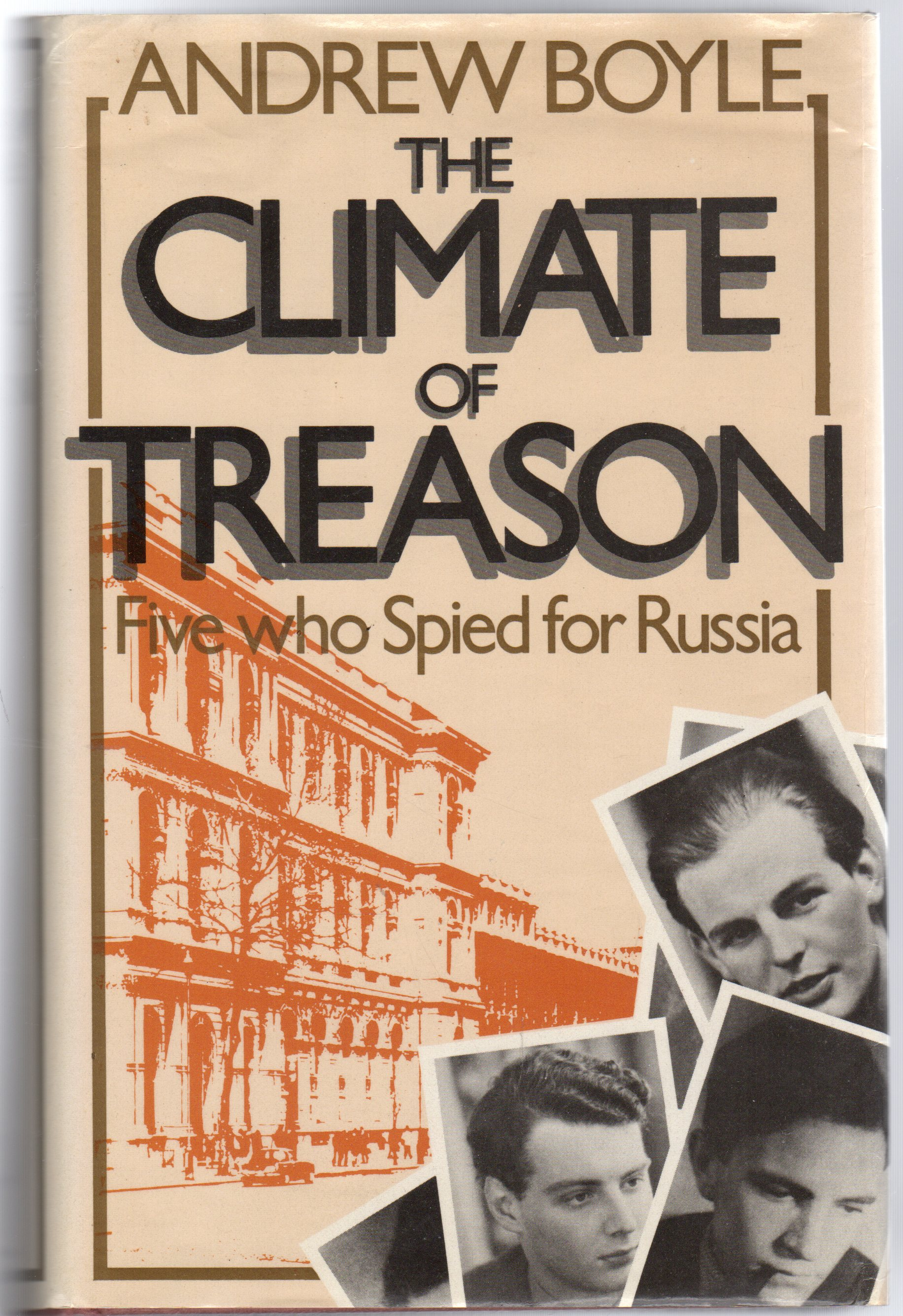 Image for The Climate of Treason - Five Who Spied for Russia
