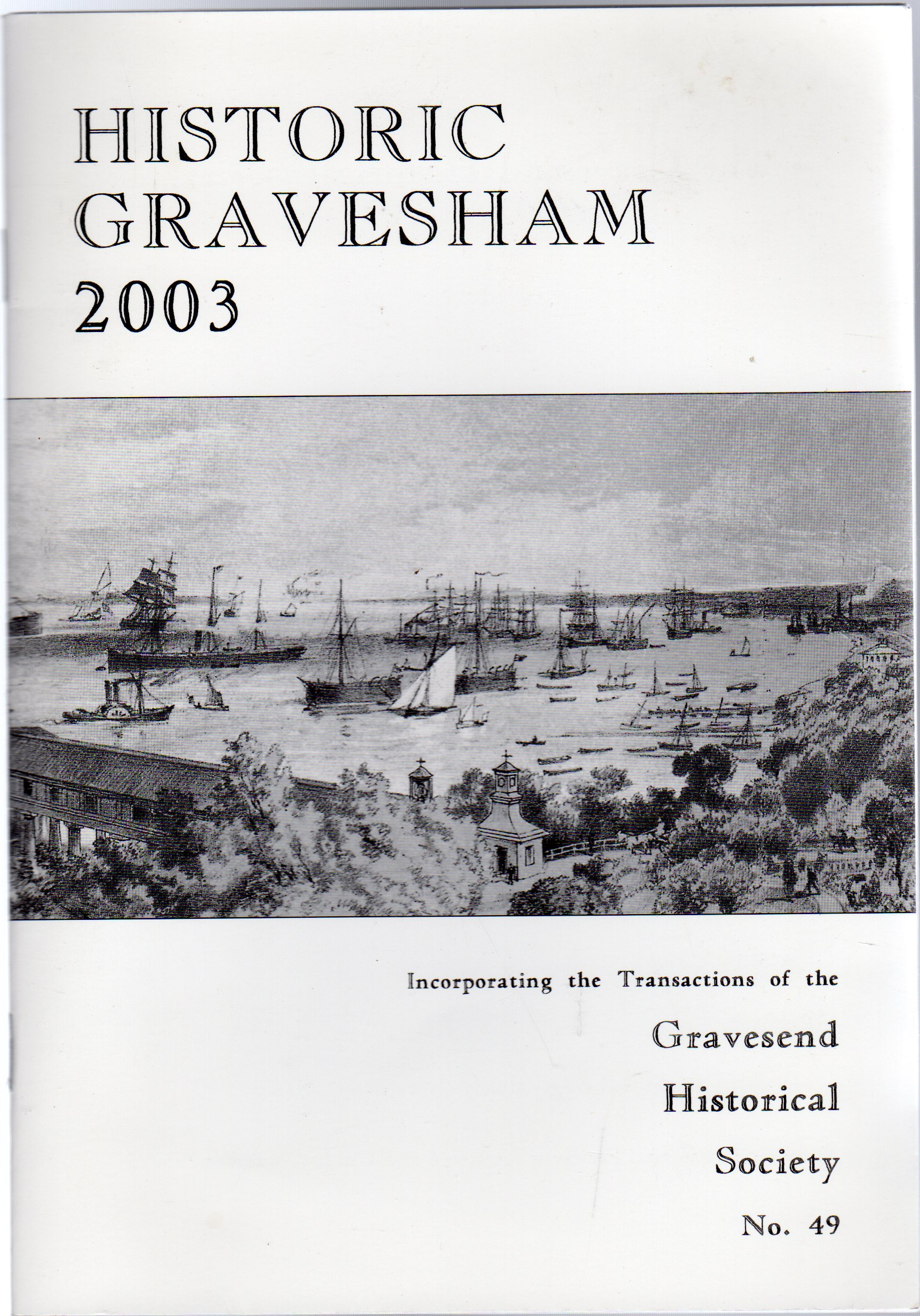 Image for Historic Gravesham 2003 : No. 49