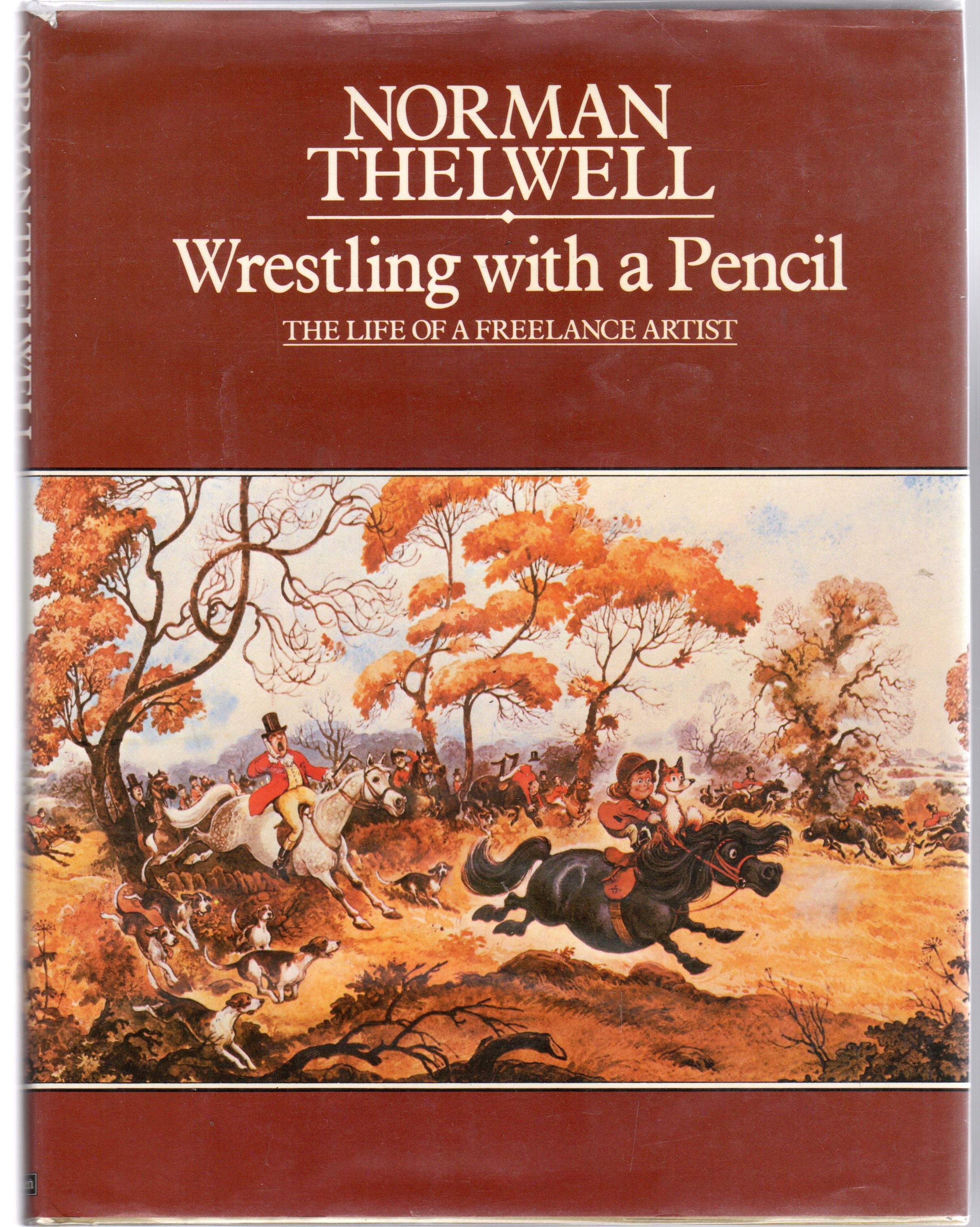 Image for Wrestling with a Pencil : The Life of a Freelance Artist