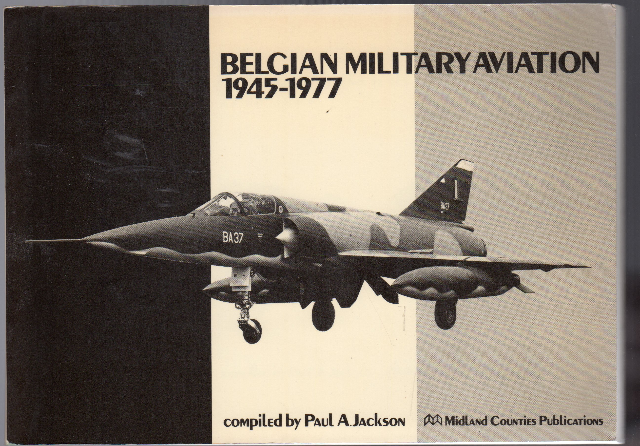 Image for Belgian Military Aviation, 1945 - 1977