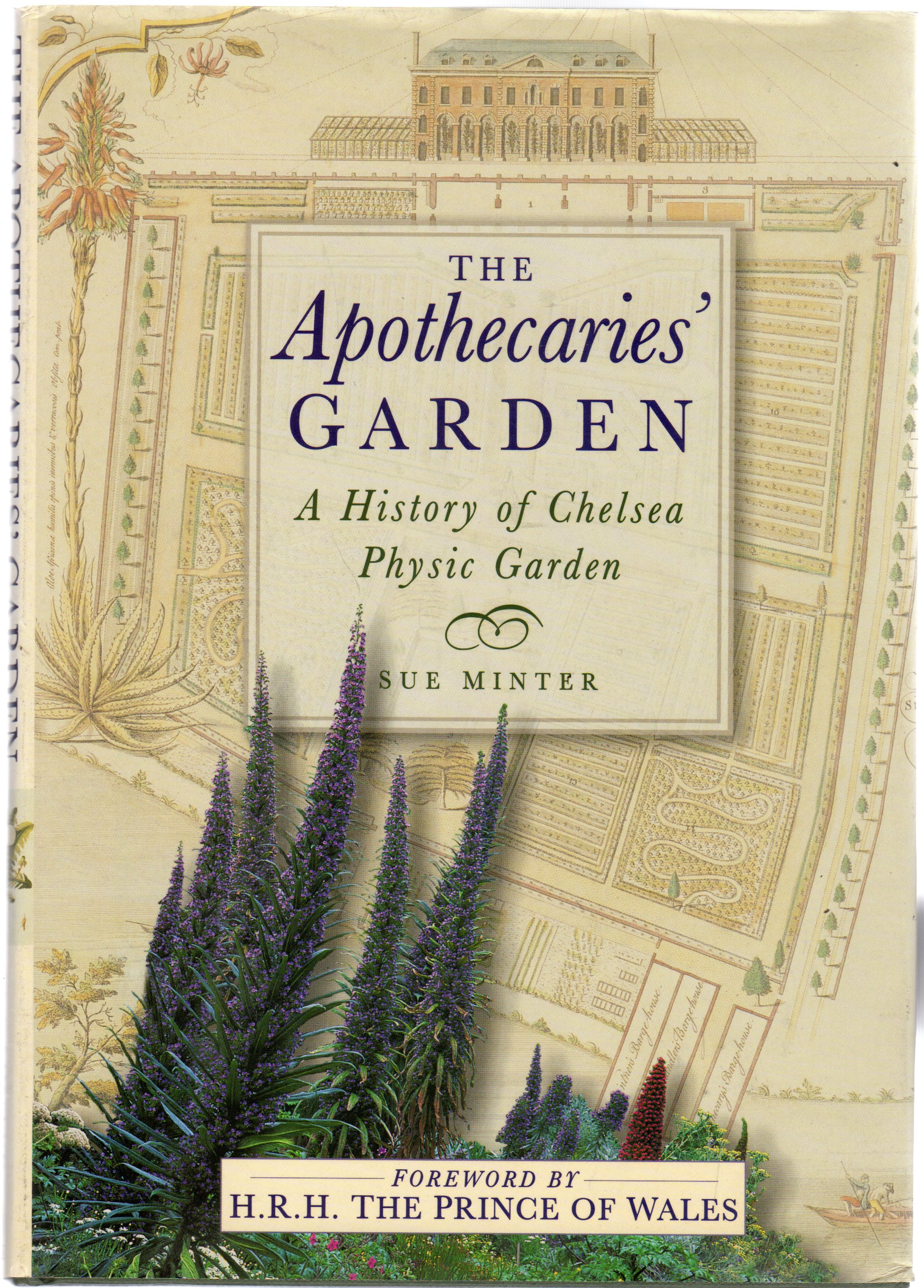 Image for The Apothecaries' Garden : The History of Chelsea Physic Garden