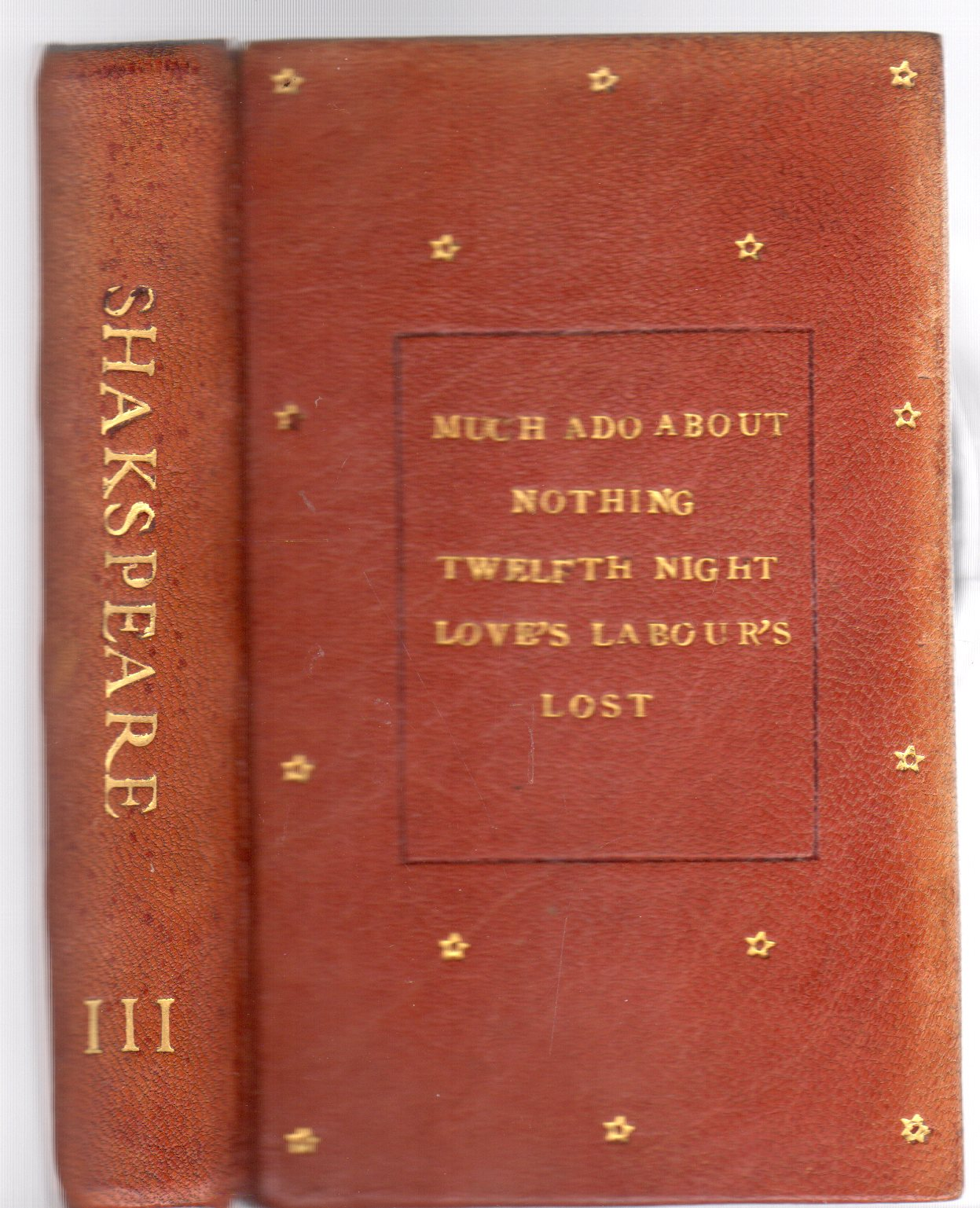 Image for The Handy-Volume Shakspeare. Vol. III Much Ado About Nothing, Twelfth Night, Love's Labour's Lost
