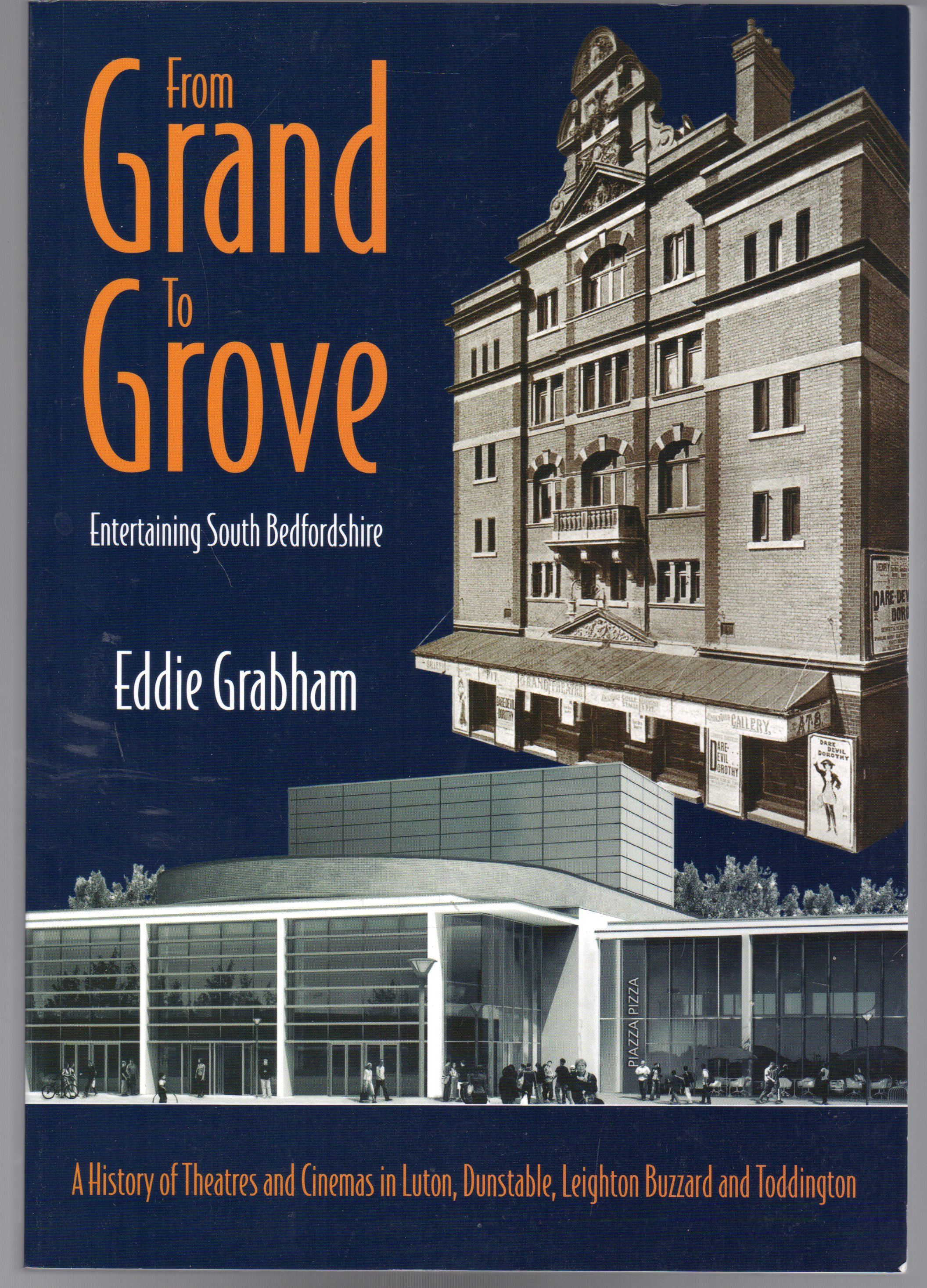 Image for From Grand to Grove: Entertaining South Bedfordshire