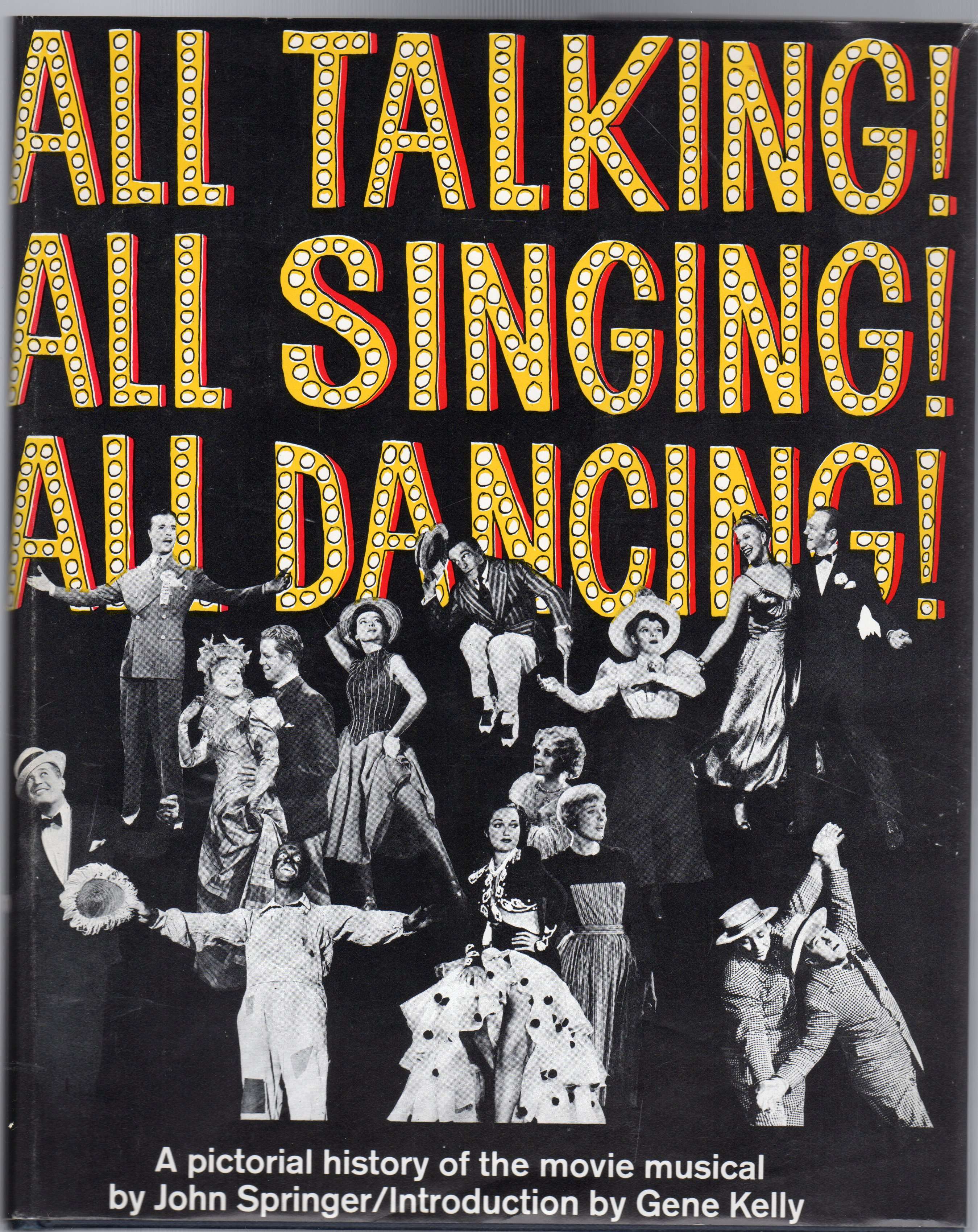 Image for All Talking! All Singing! All Dancing! : A Pictorial History of the Movie Musical